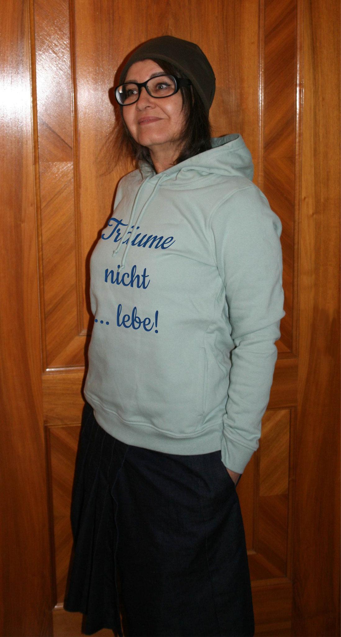 """Bio Damen-Sweater sage mit Motiv """"Träume nicht ... lebe!"""""""
