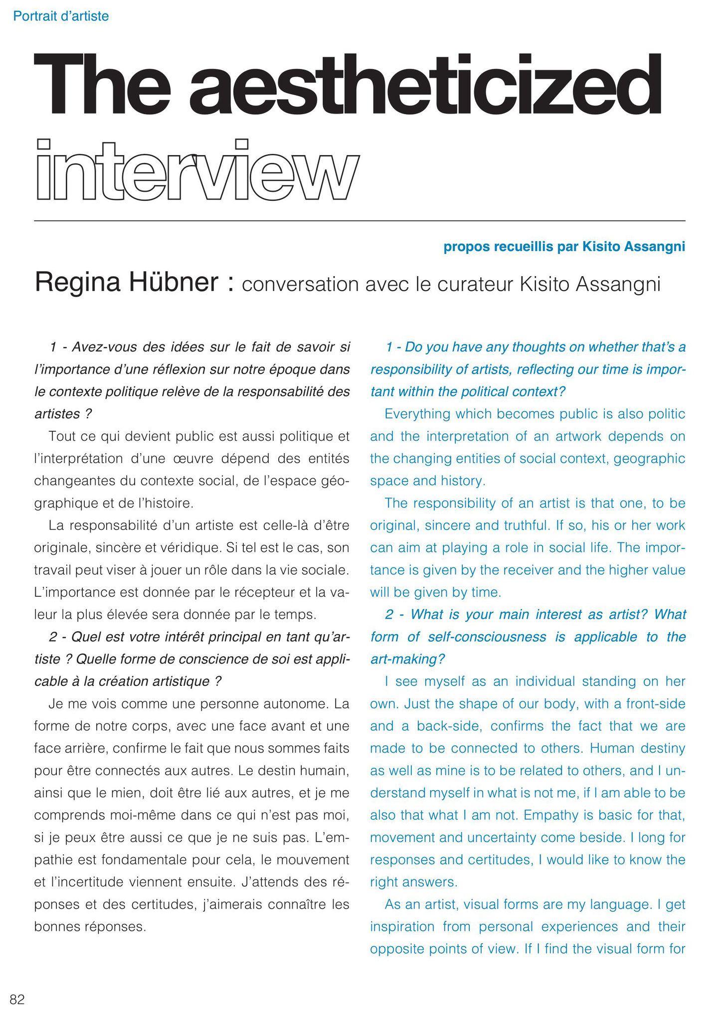 Kisito Assagni, The aestheticized interview