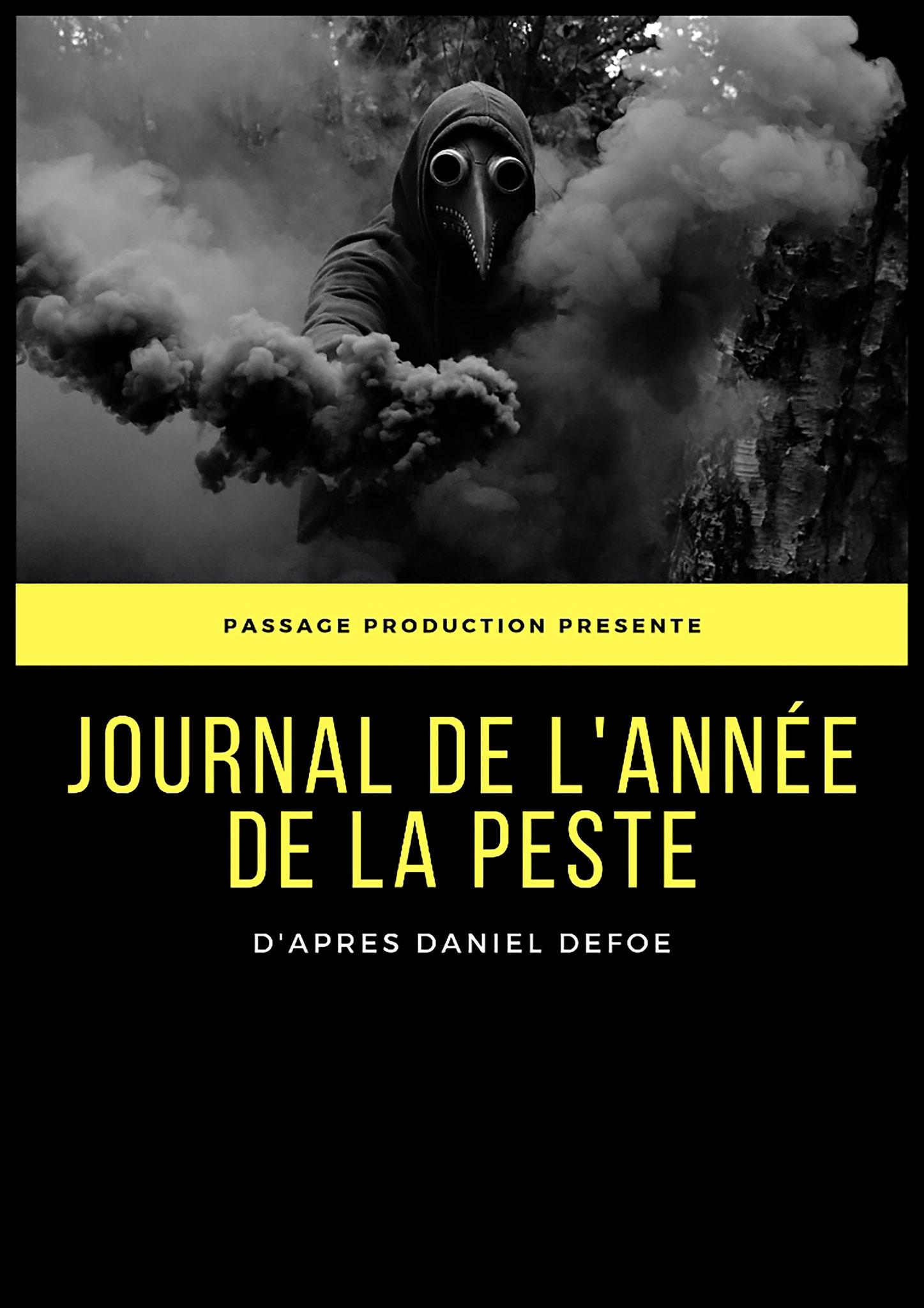 JOURNAL DE L'ANNEE DE LA PESTE - 13h35 - Salle Molière / Ronde