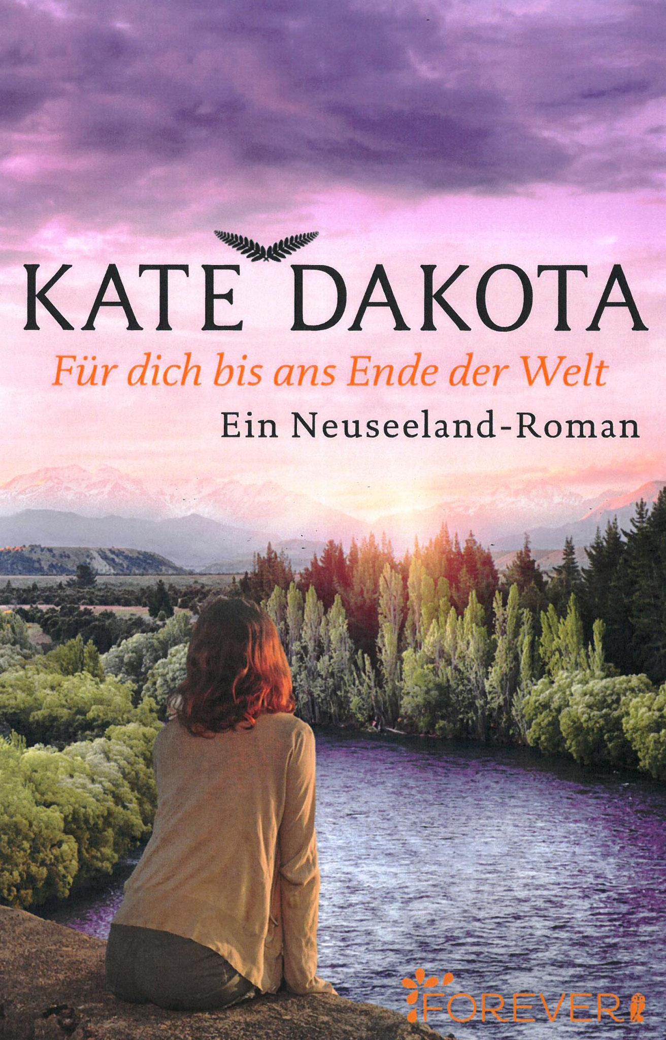 »Für Dich bis ans Ende der Welt«, Liebesroman von Kate Dakota