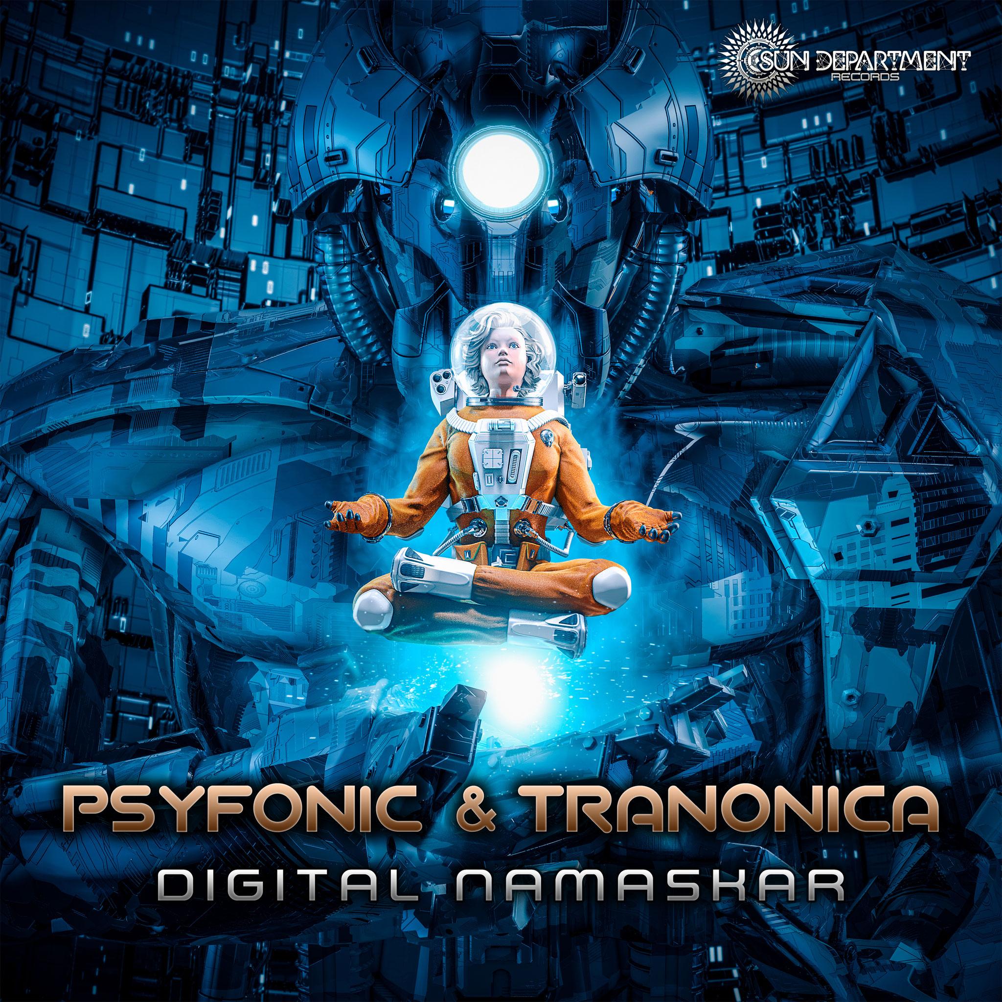 Psyfonic & Tranonica - Digital Namaskar