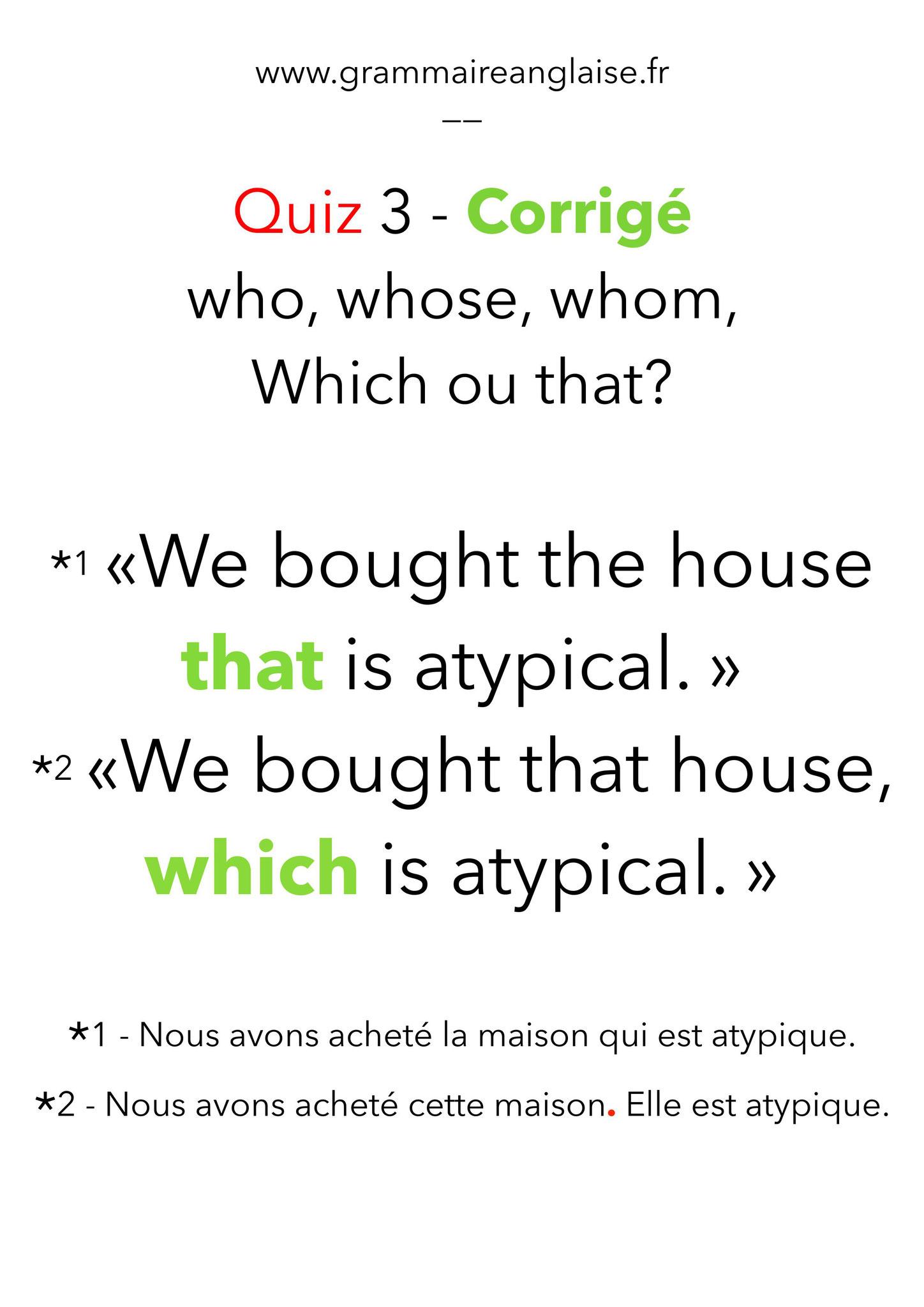 """Corrigé - Mini Quiz d'anglais - 3  «LES PRONOMS RELATIFS"""" WHO, WHOM, WHOSE,  THAT, WHICH"""