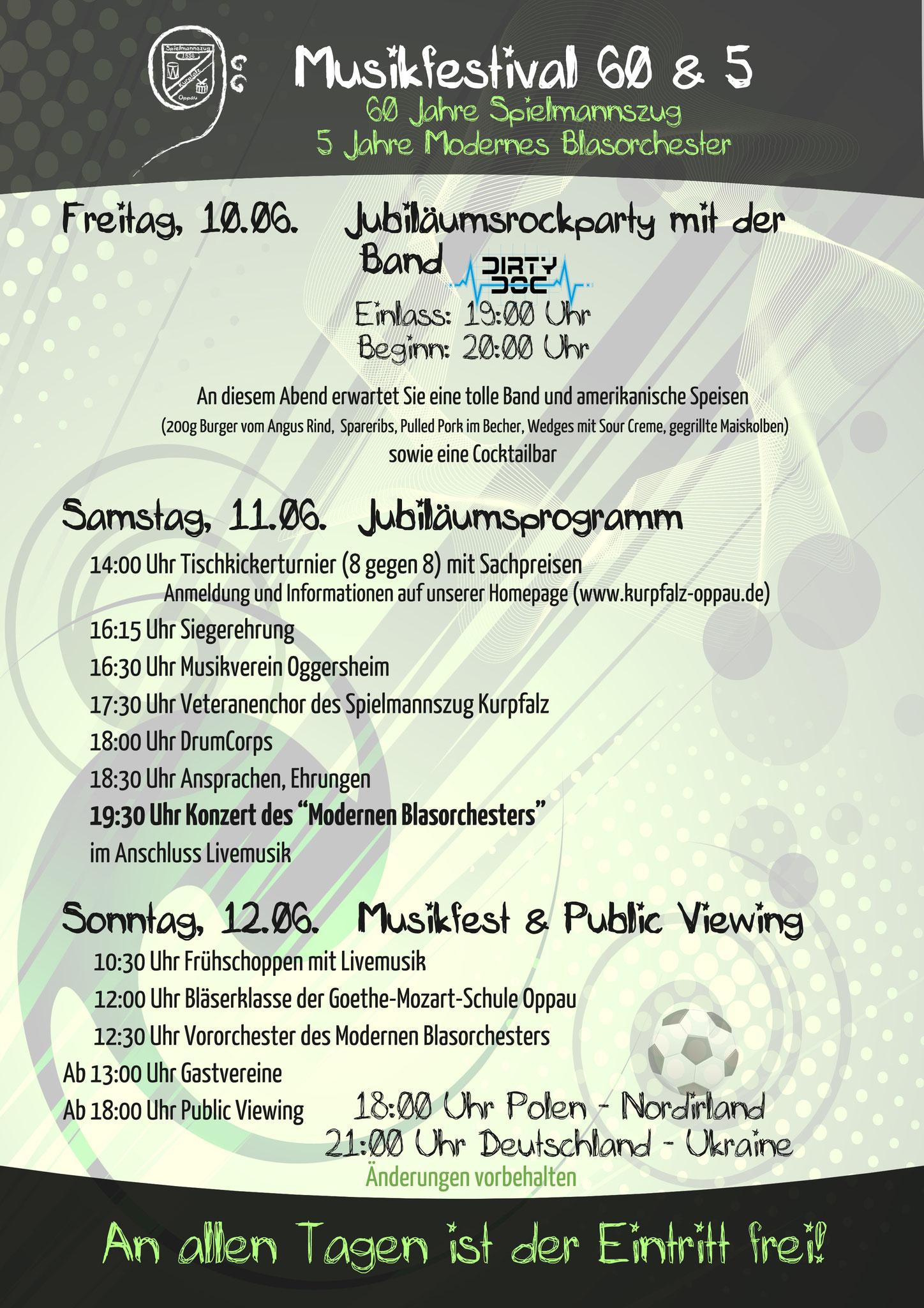 Ablauf Musikfestival 60 und 5; 60 Jahre Spielmannszug Kurpfalz 5 Jahre Modernes Blasorchester MBO