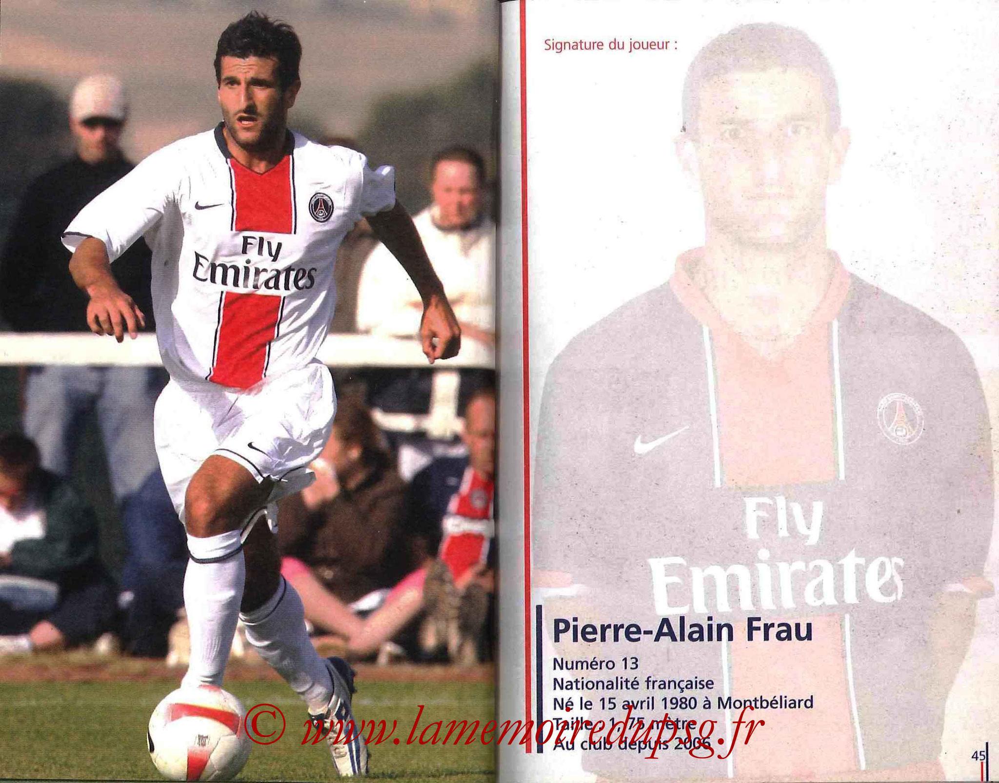 2007-08 - Guide de la Saison PSG - Pages 44 et 45 - Pierre-Alain FRAU