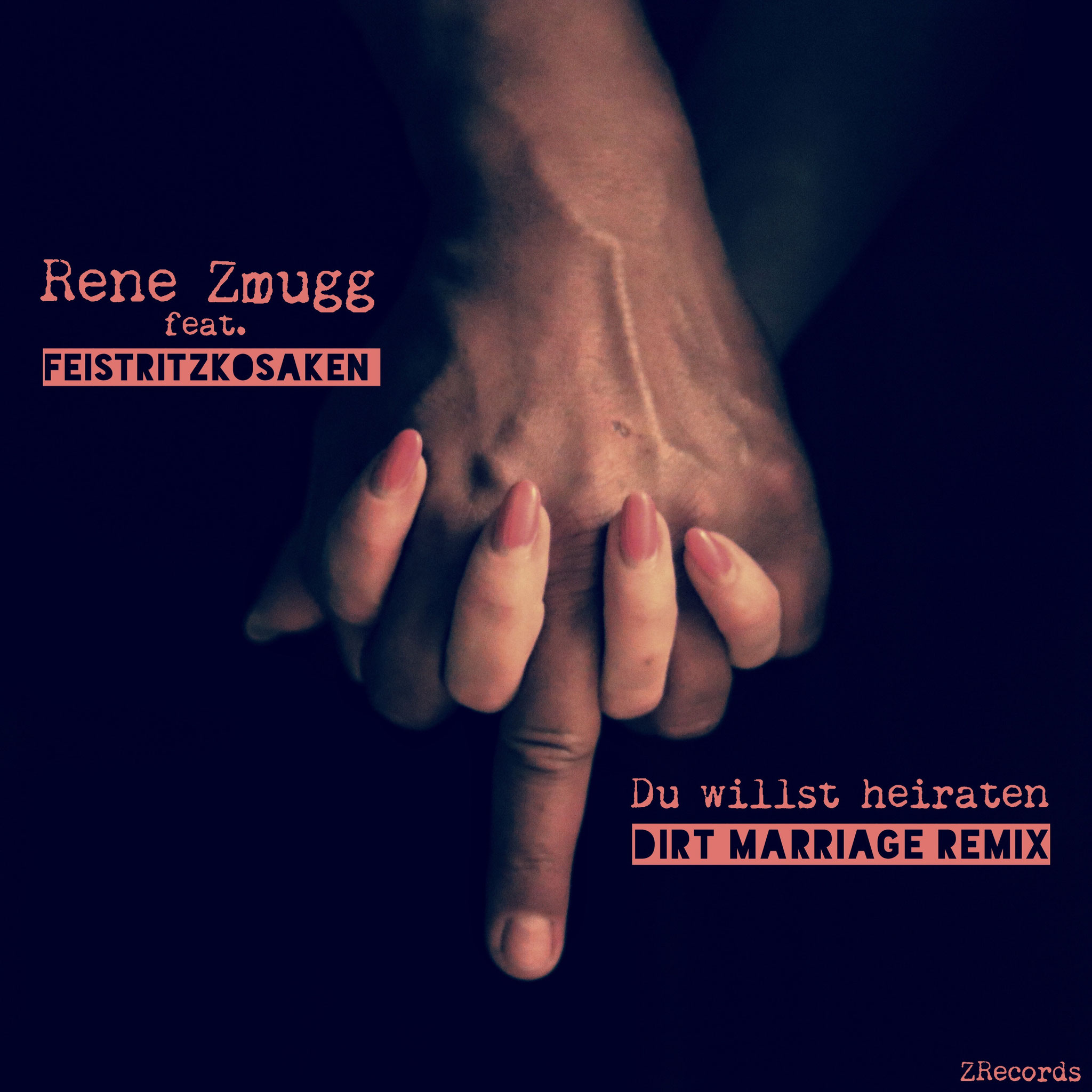 Single - Du willst heiraten (Dirt Marriage Remix) feat. Feistritzkosaken
