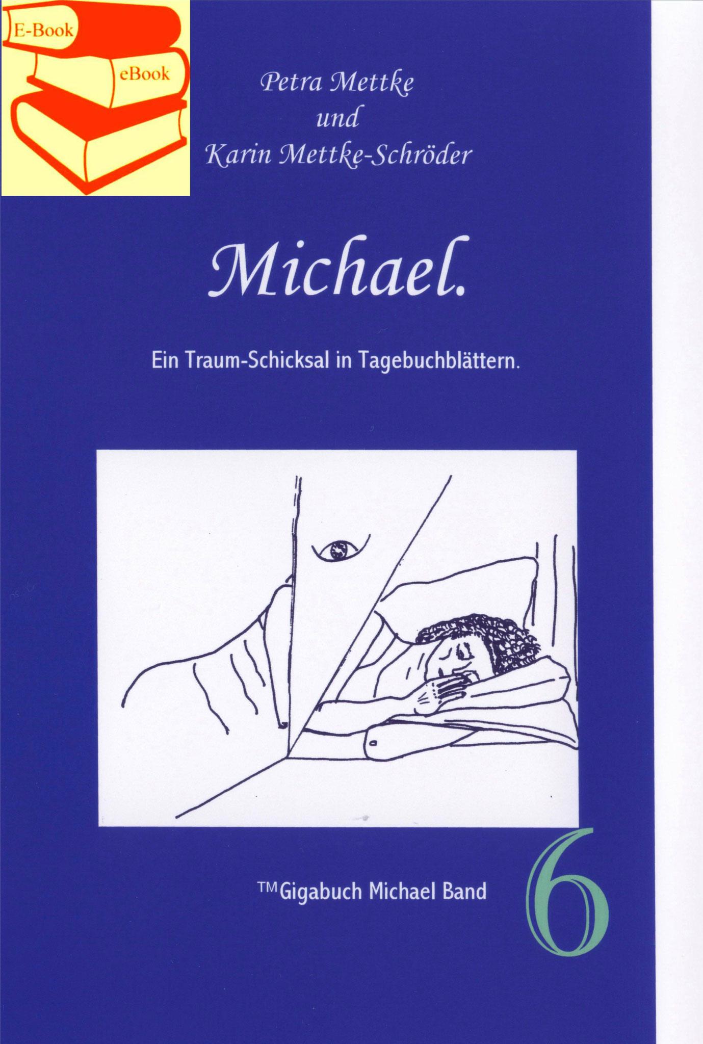 Petra Mettke, Karin Mettke-Schröder/™Gigabuch Michael 06/eBook/2014/ISBN 9783735764