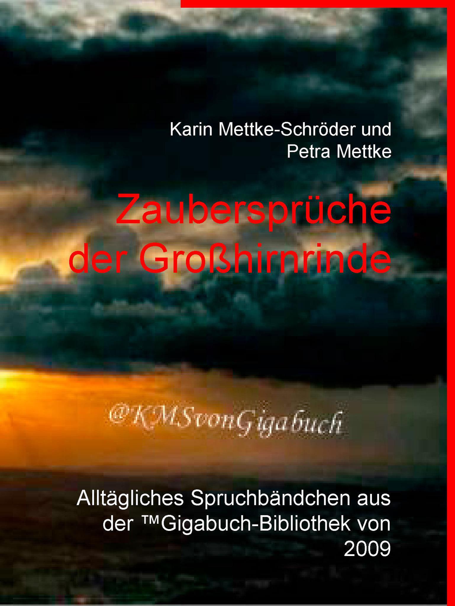 Karin Mettke-Schröder, Petra Mettke/Zaubersprüche/Gigabuch Bibliothek 2009/e-Short ISBN 9783734712043