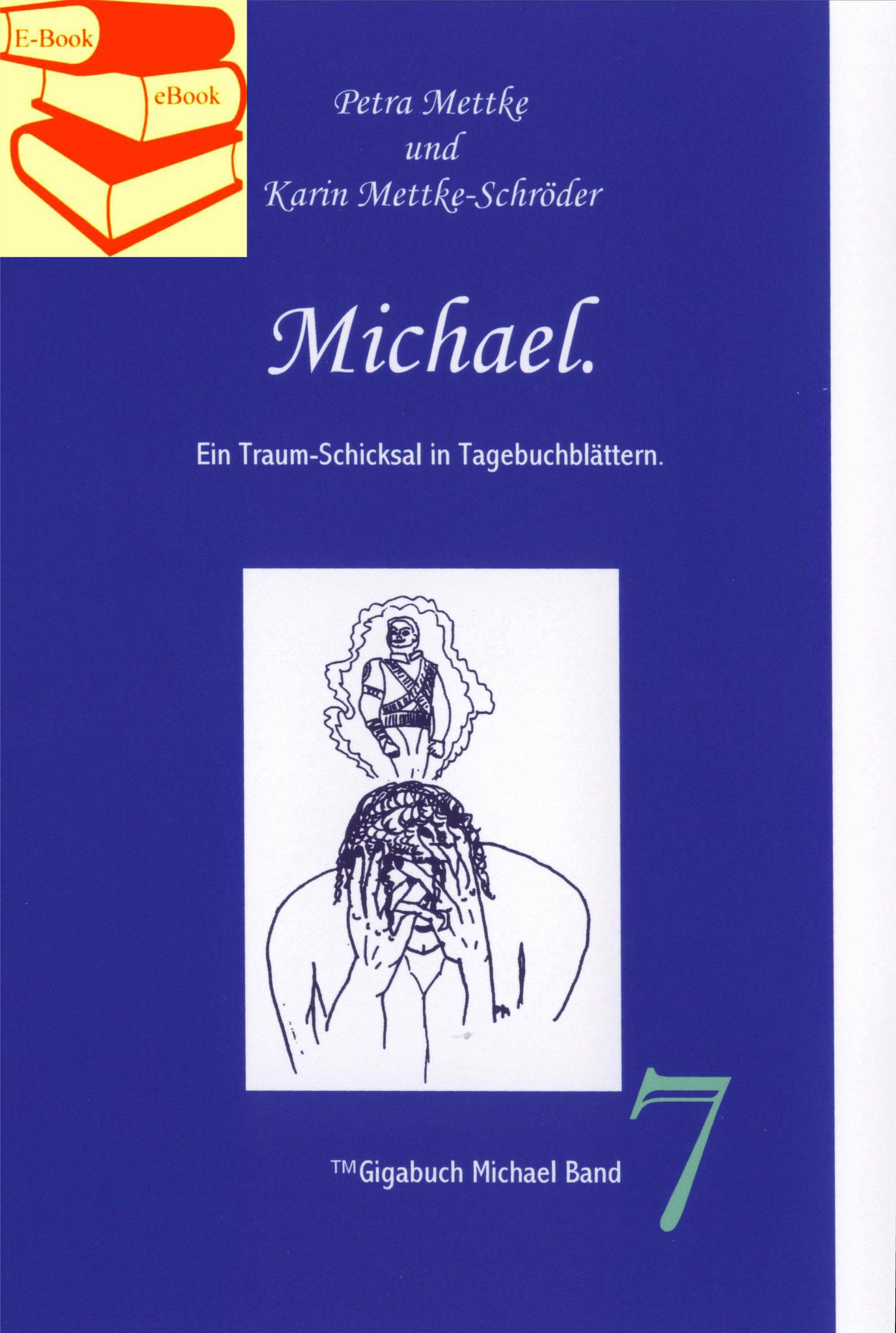 Petra Mettke, Karin Mettke-Schröder/™Gigabuch Michael 07/eBook/2014/ISBN 9783735764126