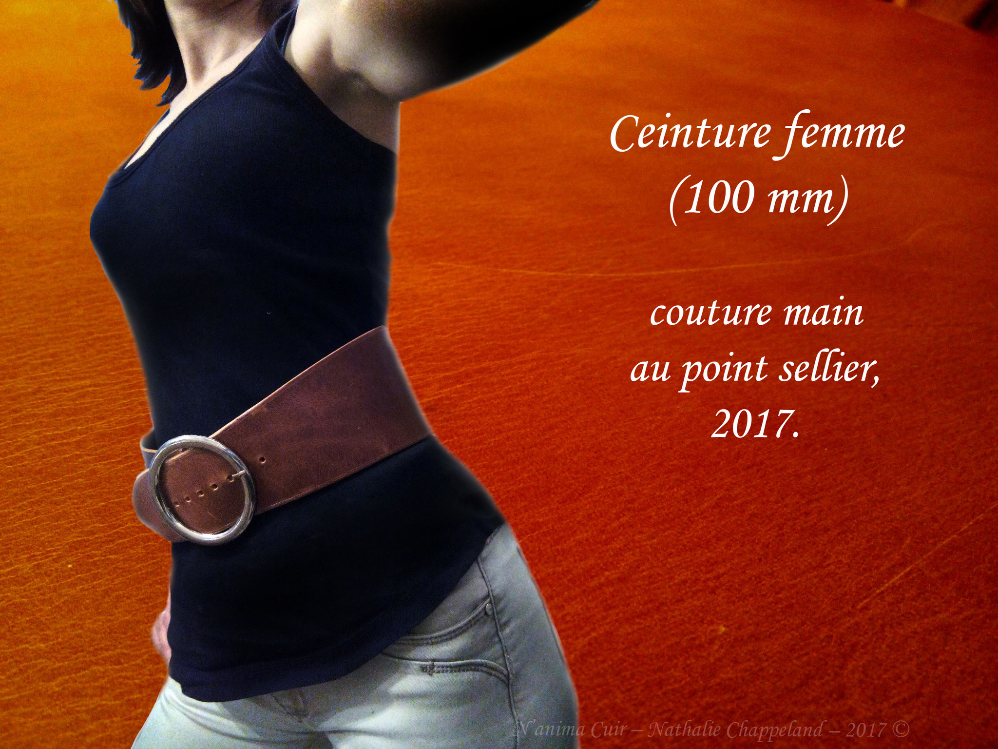 Ceinture femme (100mm), coutures main au point sellier, 2017 ©.