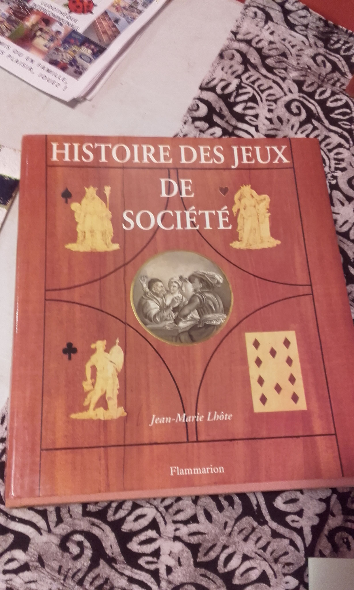 Histoire des jeux de société, par JM. Lhôte