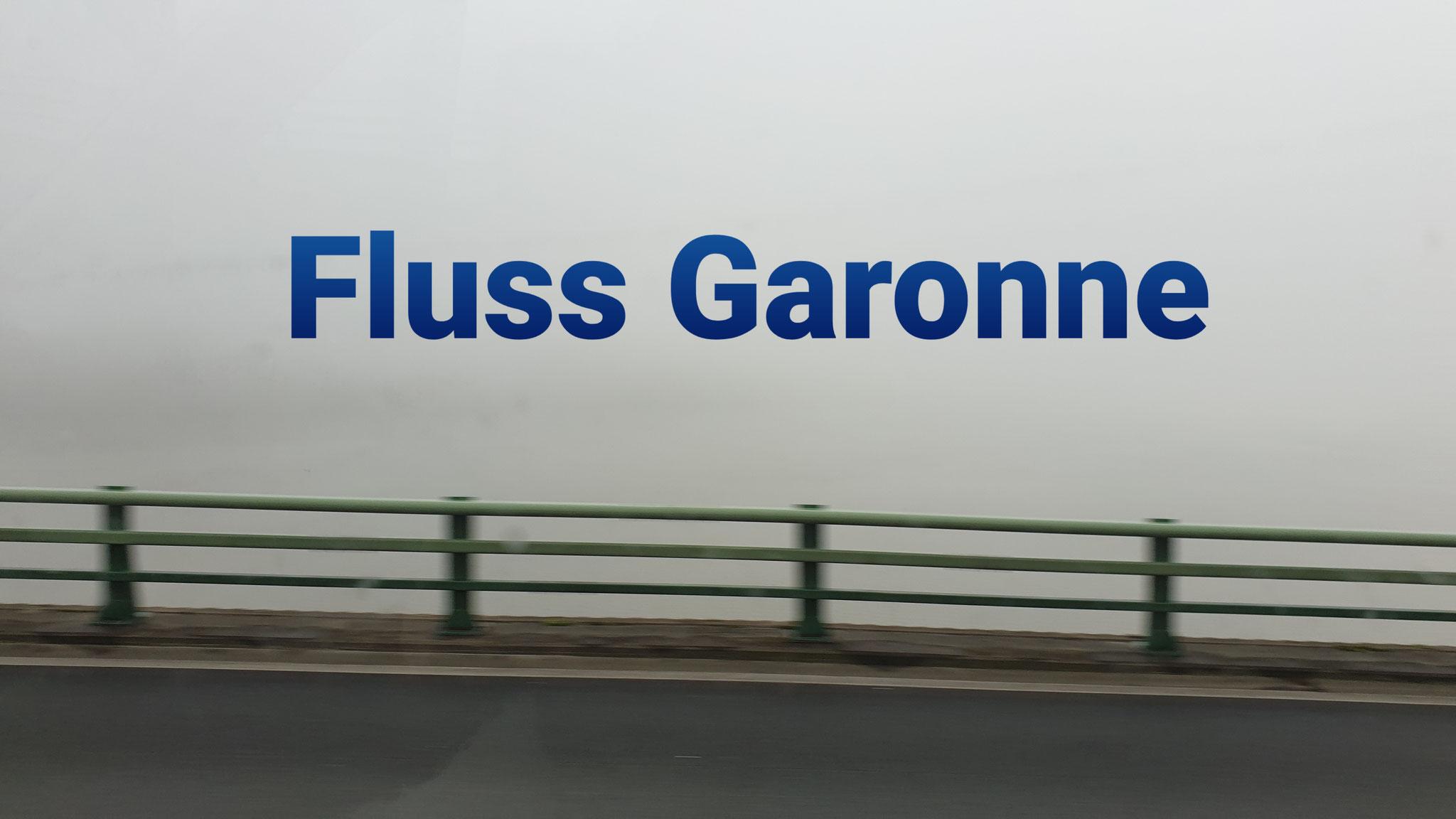 Ja, hier wäre die Garonne zu sehen...