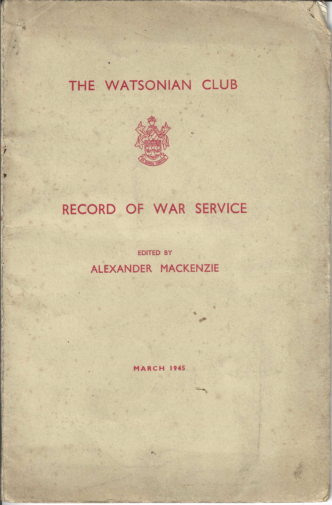 The Watsonian Club Record of War Service, March 1945 (collection P. Reinders)