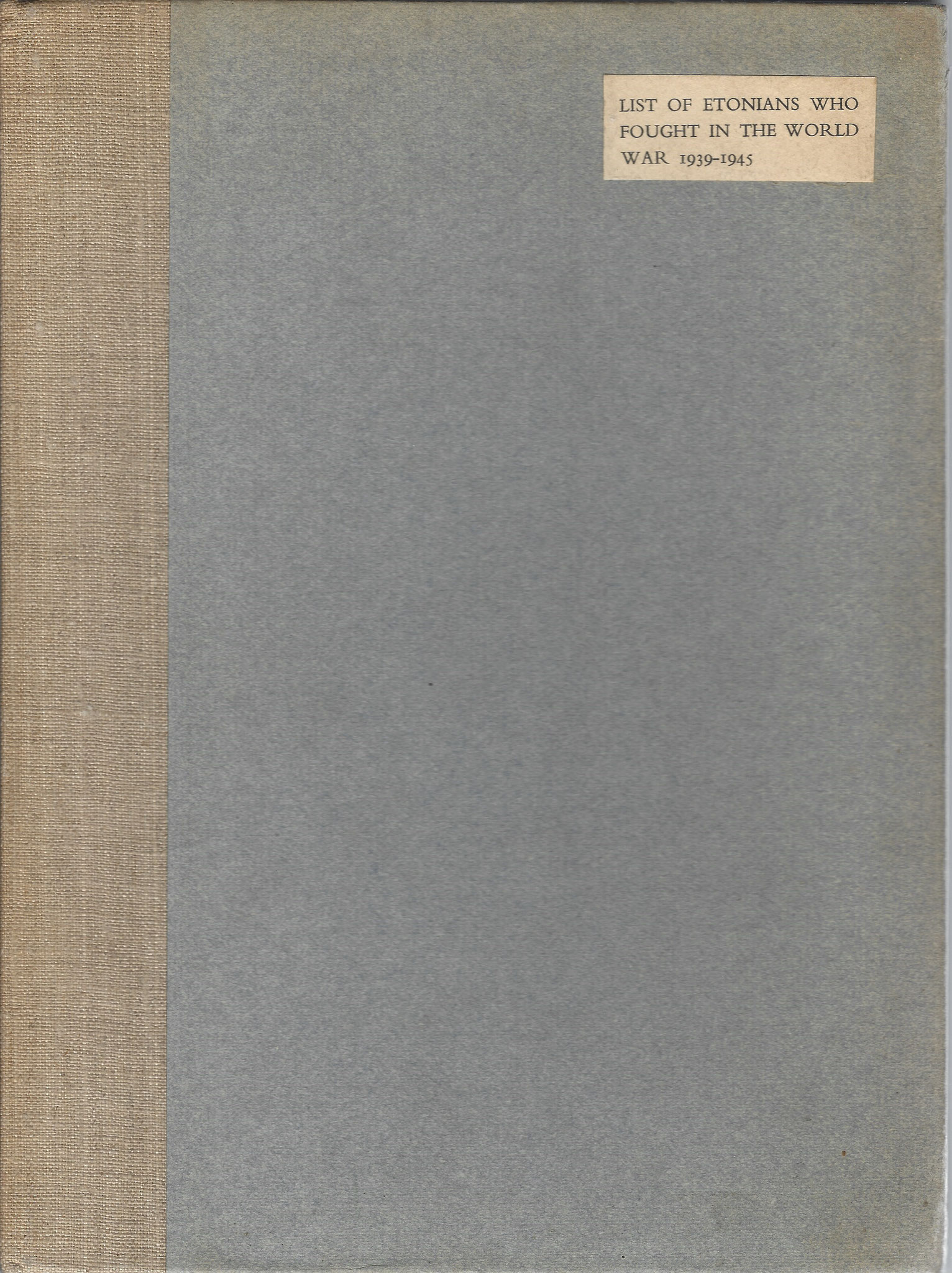 Roll of Honour, of Etonians, 1950 including Arnhem Casualties (collection P. Reinders)