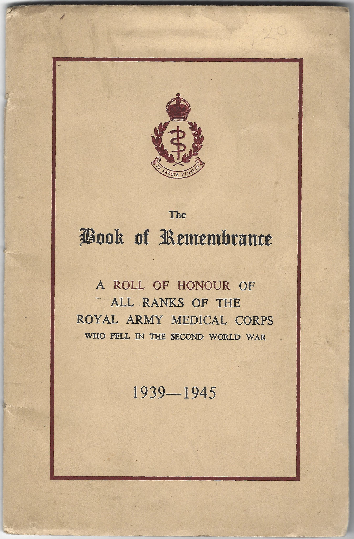 Roll of Honour, Royal Army Medical Corps, 1950 including Arnhem casualties (collection P. Reinders)