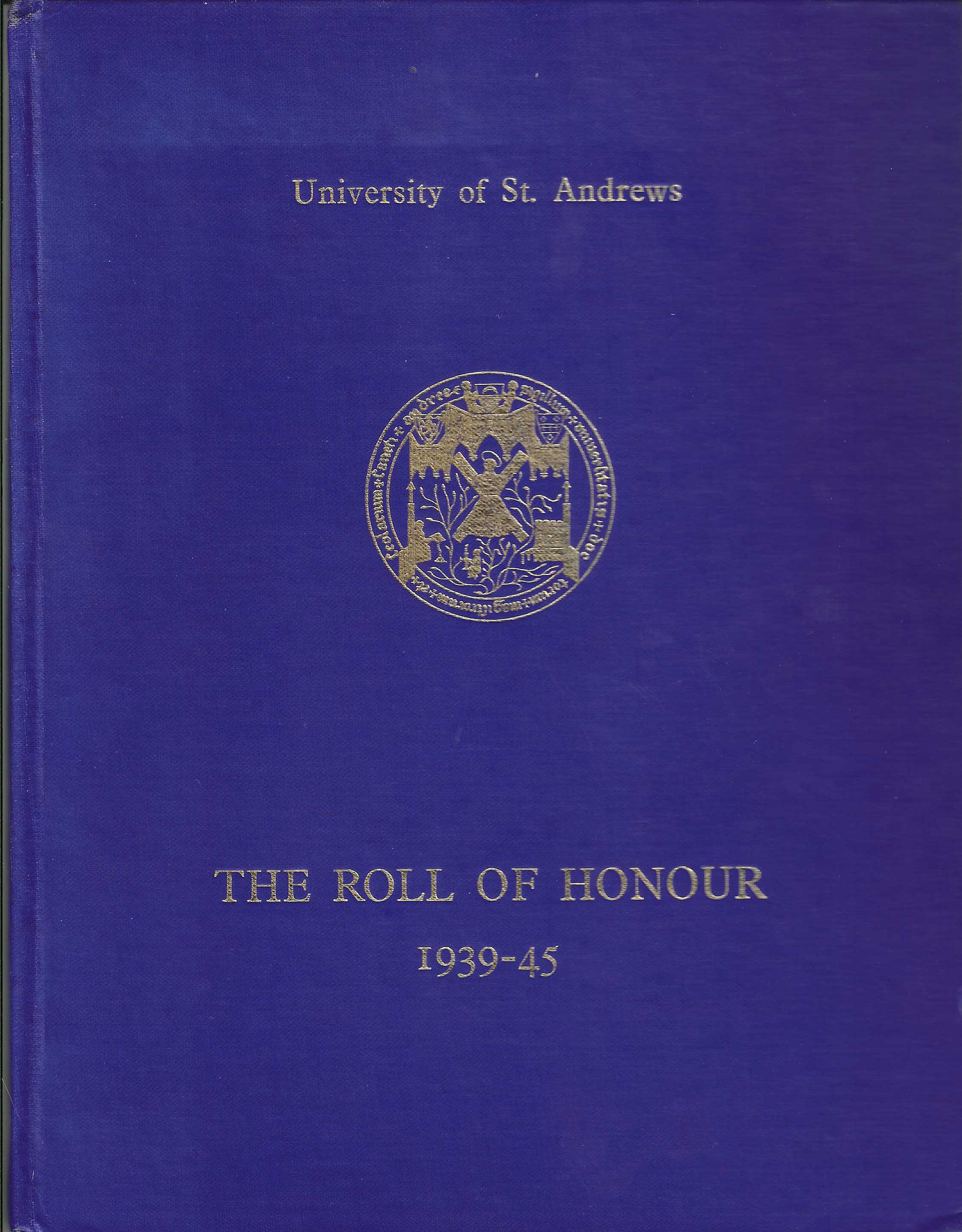Roll of Honour, University of St. Andrews, 1950 (collection P. Reinders)