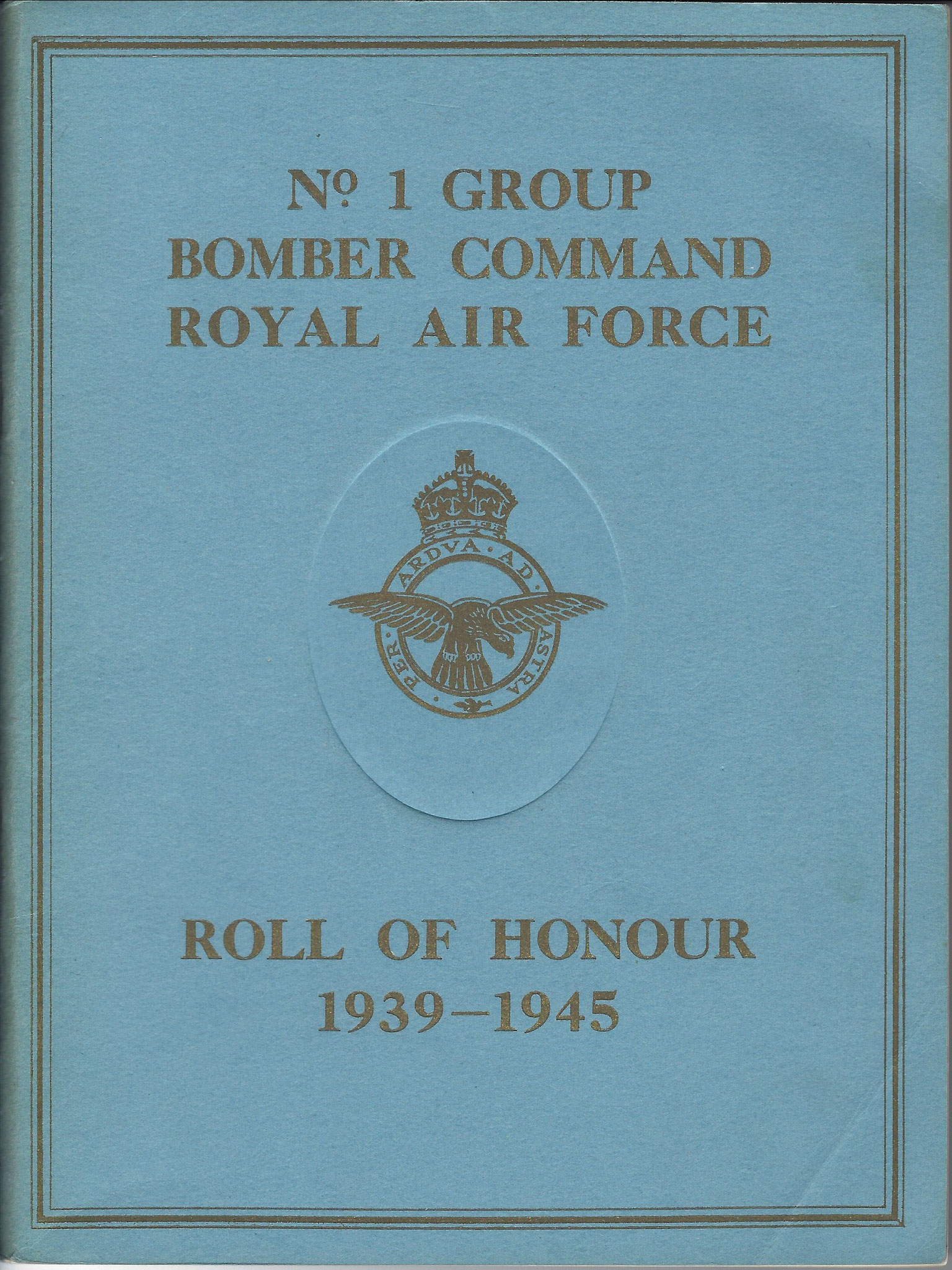 Roll of Honour, No.1 Group Bomber Command, Royal Air Force, 1950 (collection P. Reinders)