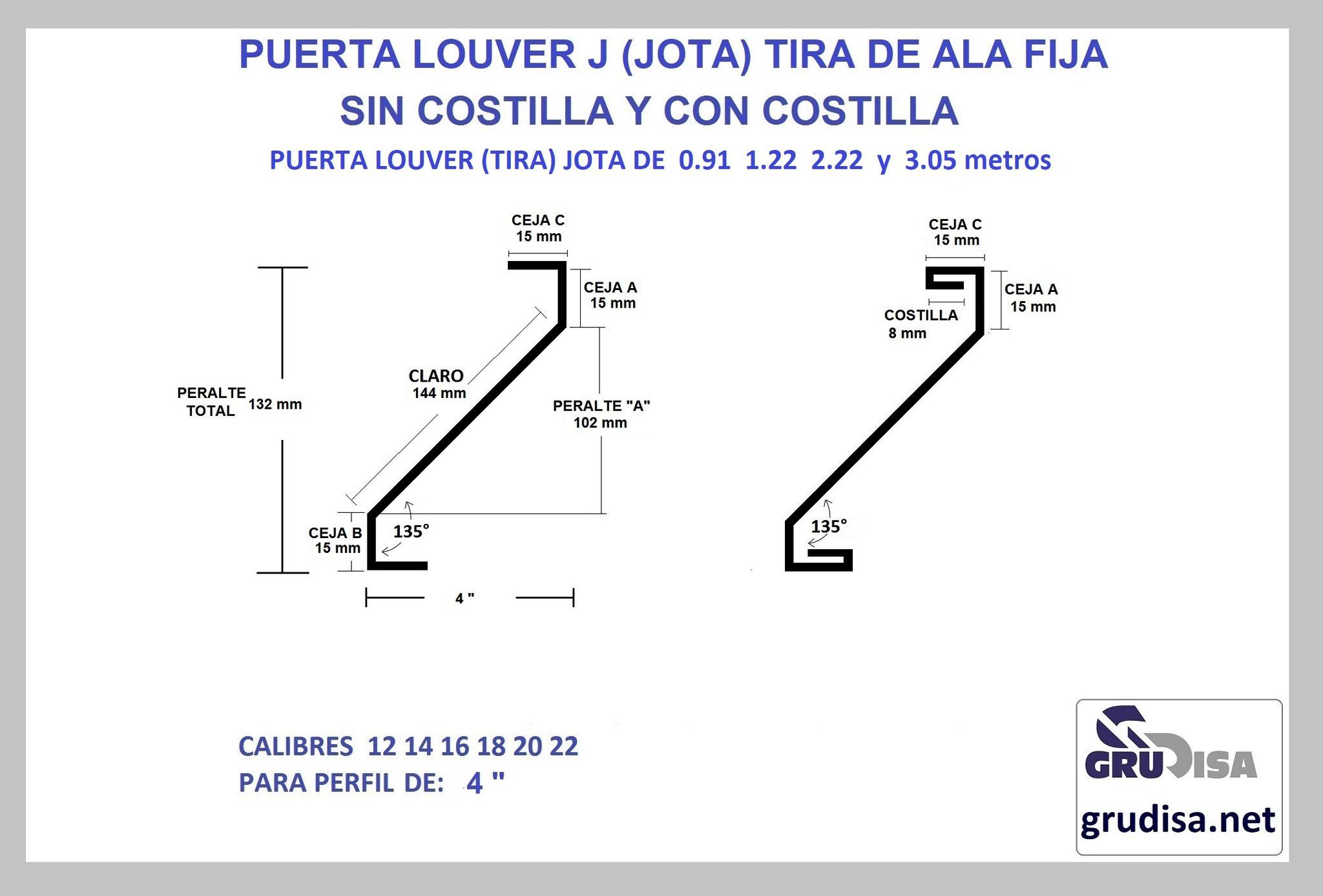 """PUERTA LOUVER (TIRA) J JOTA PARA PERFIL DE 4"""" CON Y SIN COSTILLA LARGOS DE 0.91  1.22  2.44  y 3.05m"""