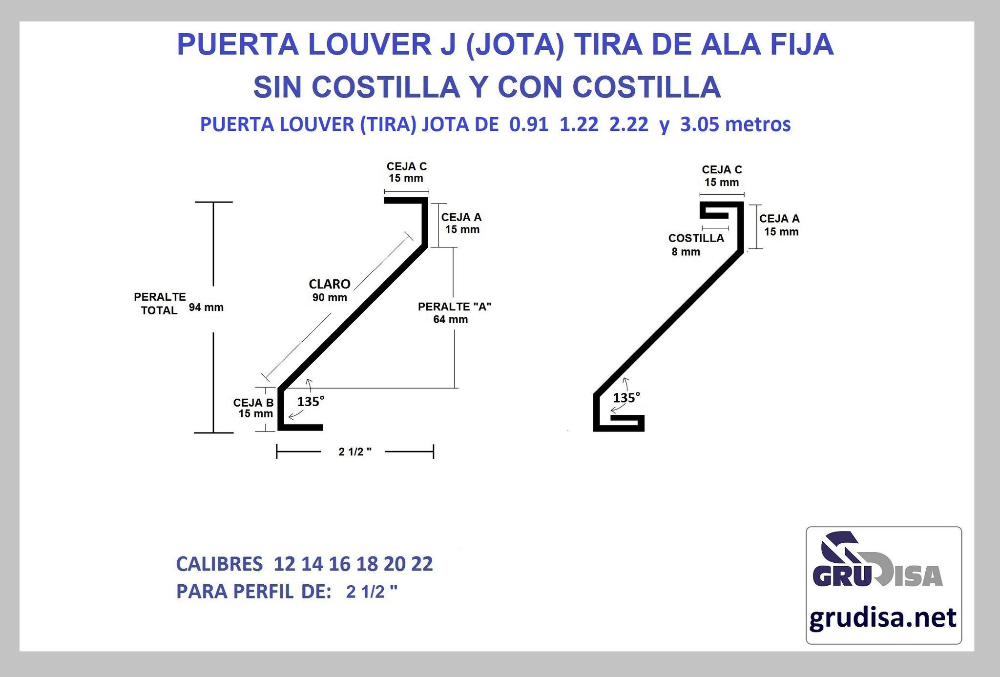 """PUERTA LOUVER (TIRA) J JOTA PARA PERFIL DE 2 1/2"""" CON Y SIN COSTILLA LARGOS DE 0.91  1.22  2.44  y 3.05m"""