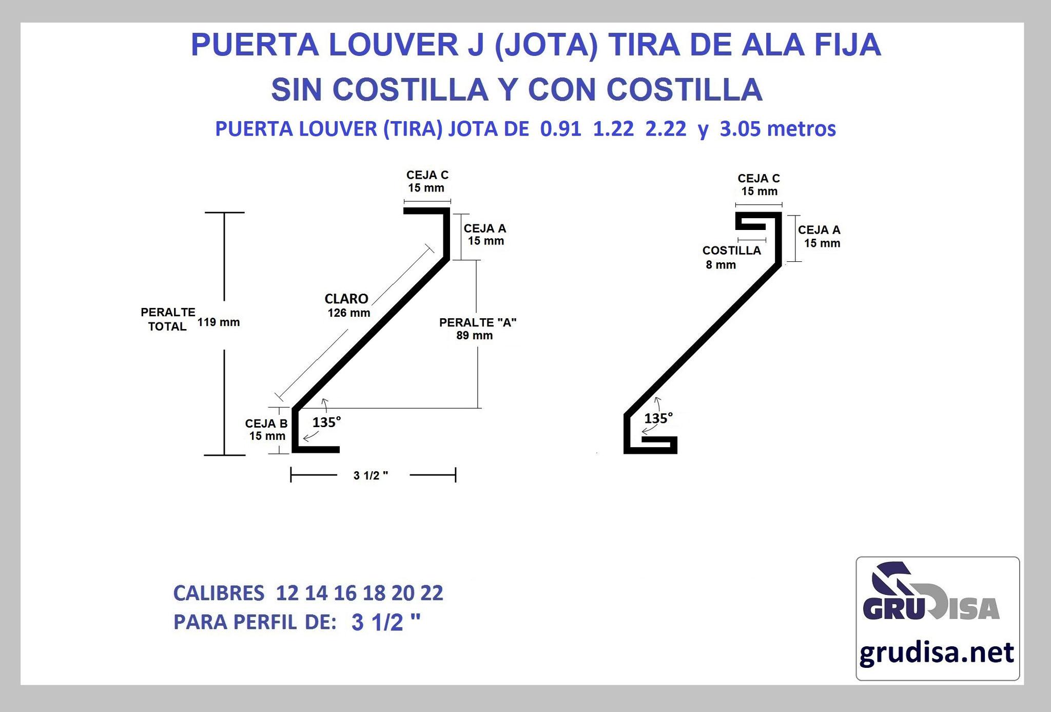 """PUERTA LOUVER (TIRA) J JOTA PARA PERFIL DE 3 1/2"""" CON Y SIN COSTILLA LARGOS DE 0.91  1.22  2.44  y 3.05m"""