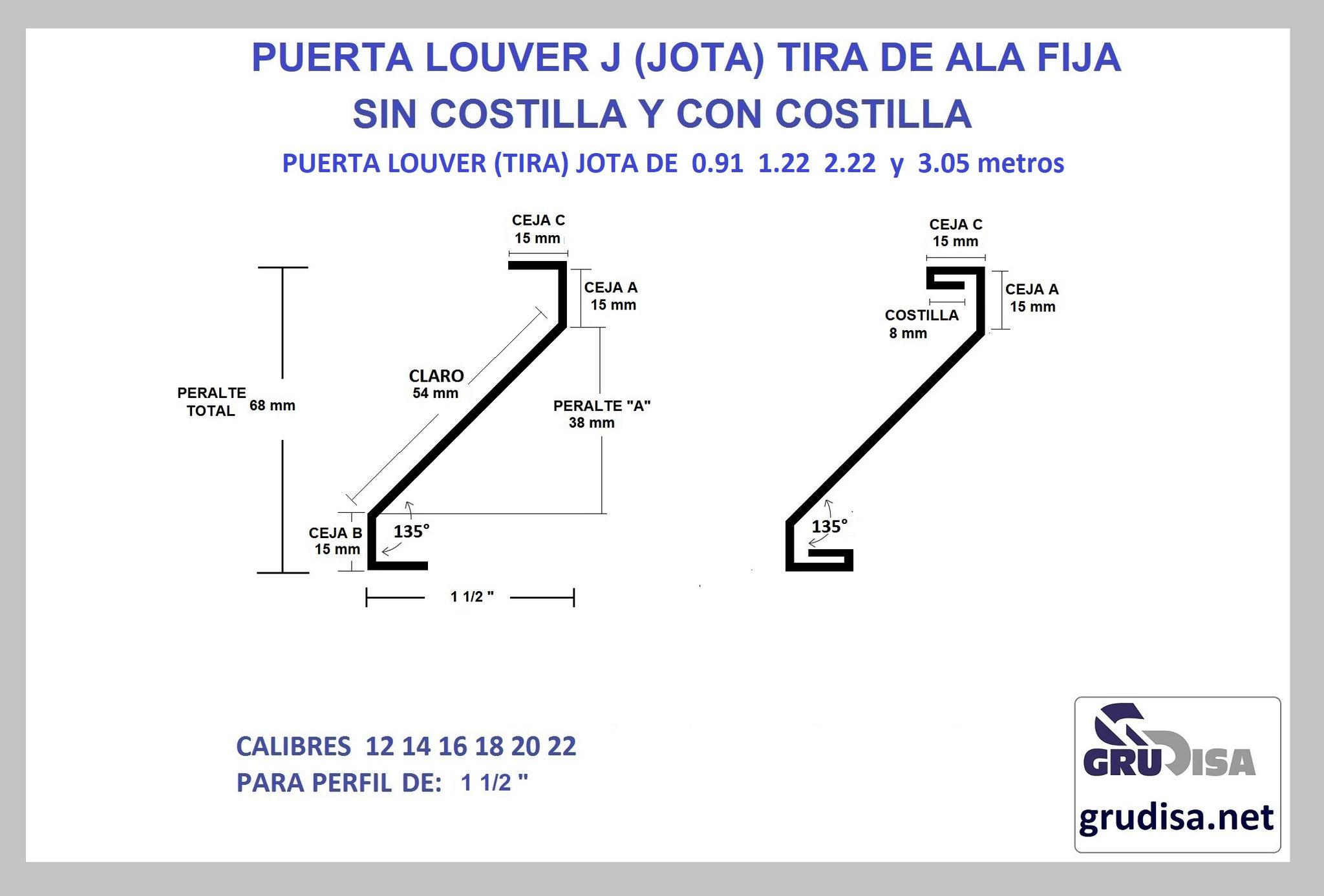 """PUERTA LOUVER (TIRA) J JOTA PARA PERFIL DE 1 1/2"""" CON Y SIN COSTILLA LARGOS DE 0.91  1.22  2.44  y 3.05m"""