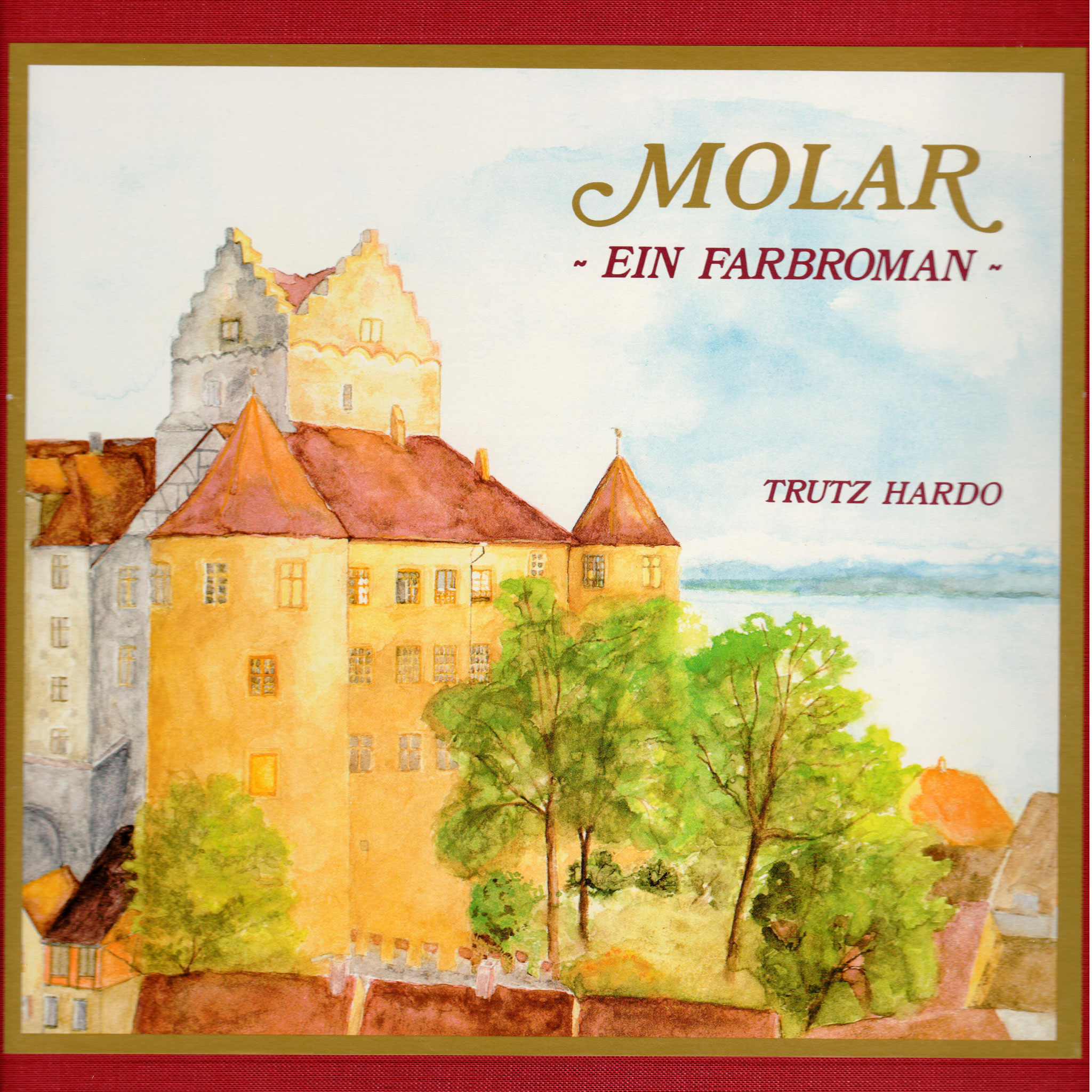 Trutz Hardo - Farbroman - Band 1 - Molar