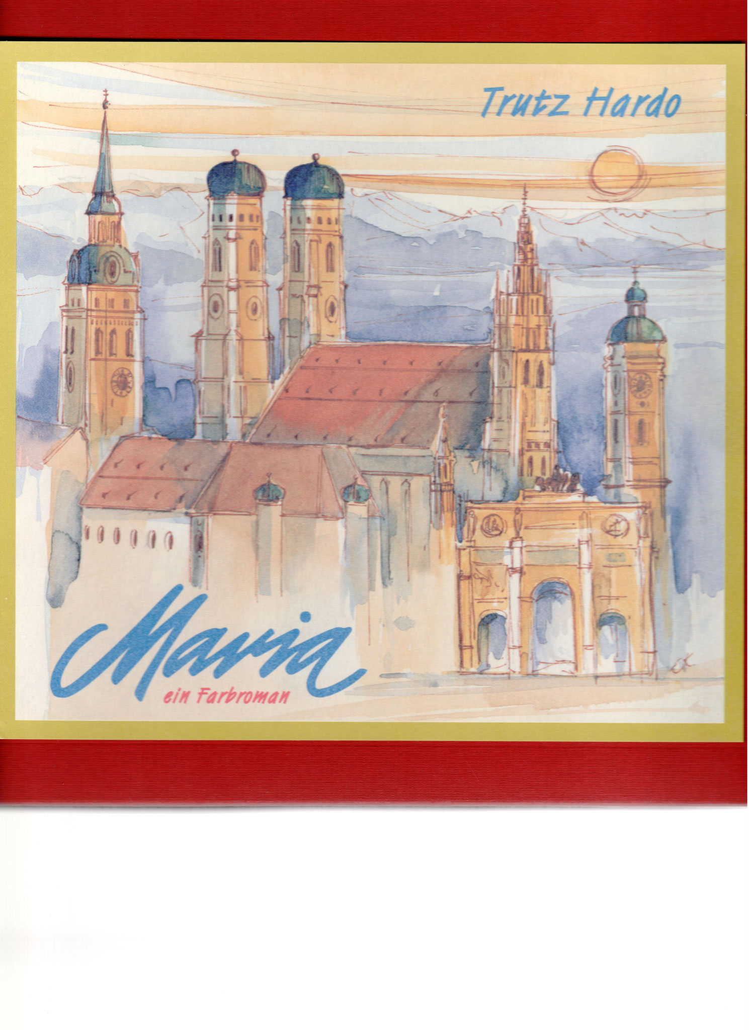 Maria - Farbroman - Band 4