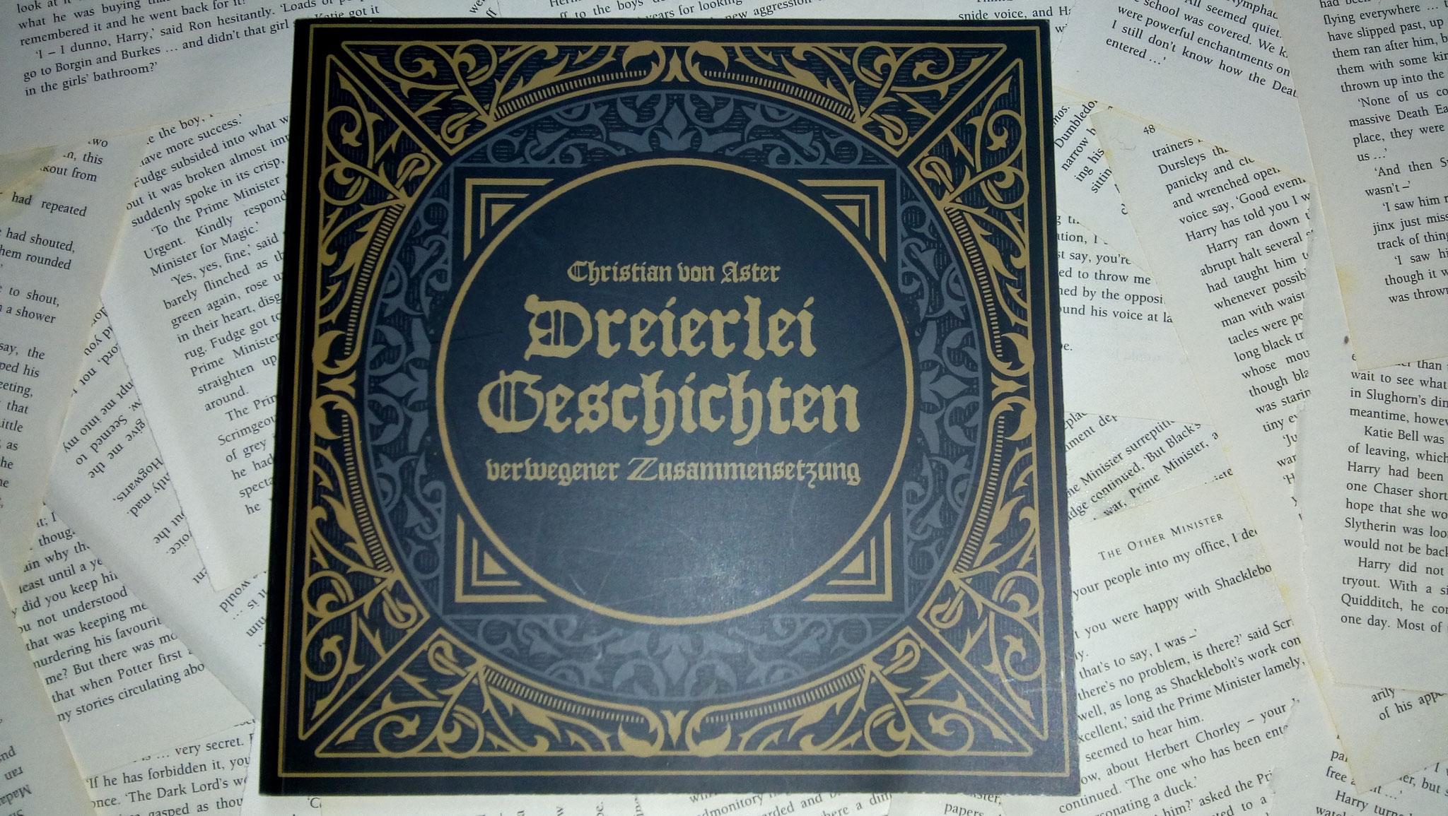 """Christian von Aster """"Dreierlei Geschichten"""""""