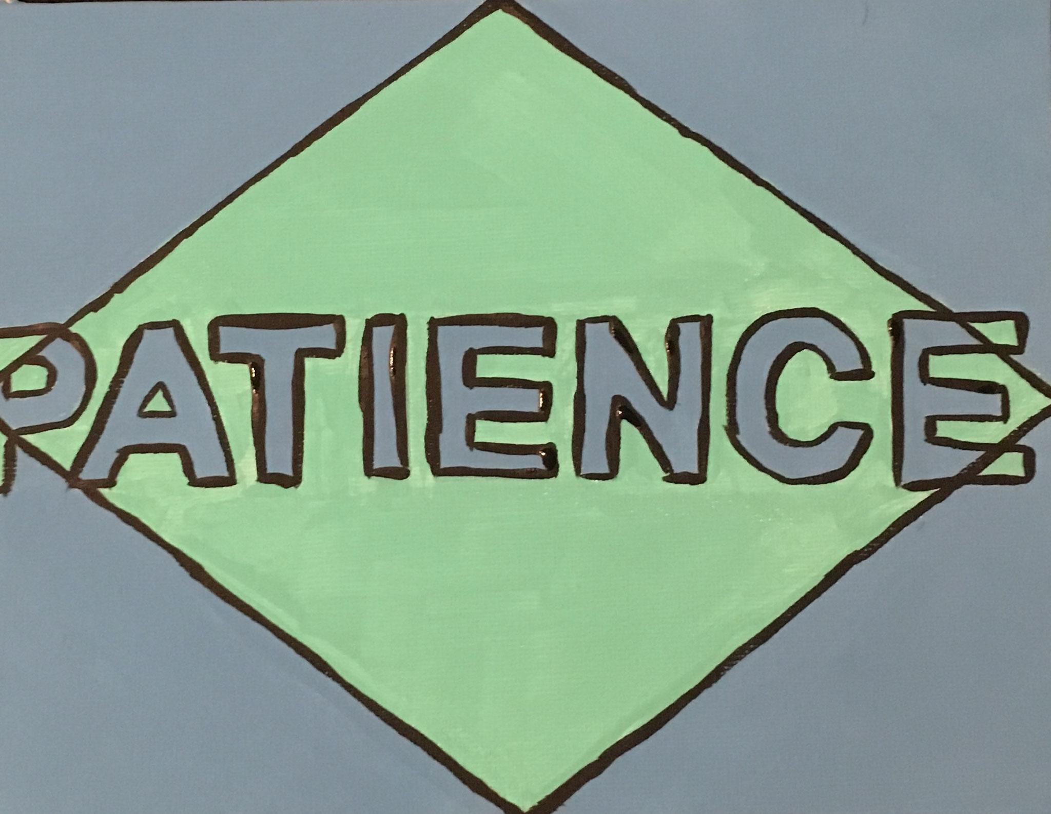 """""""patiente"""""""