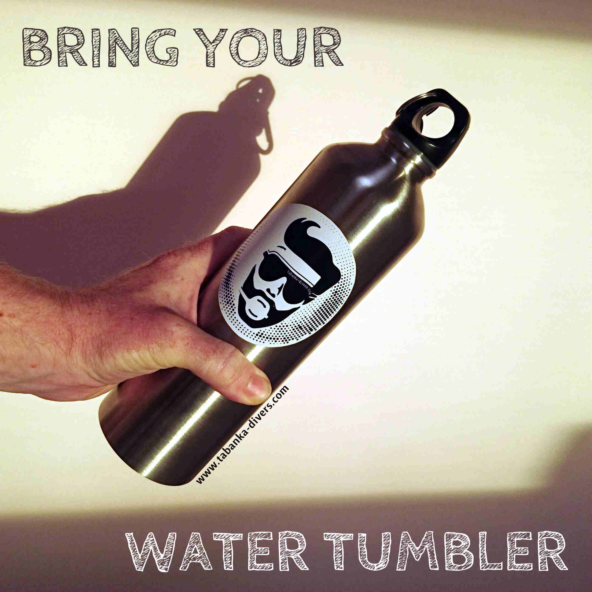 Avoid plastic. Free water refill at Tabanka Divers.