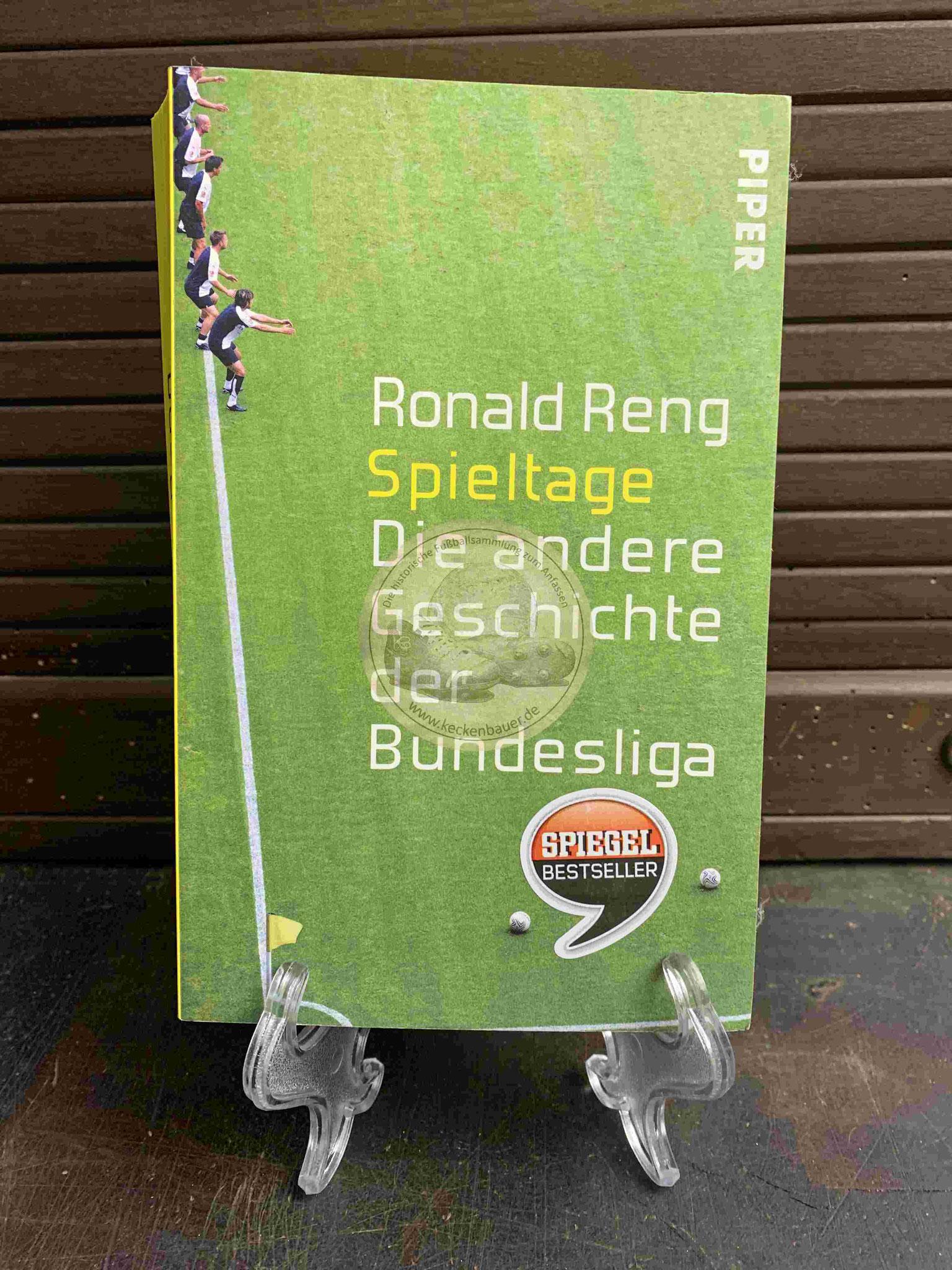Ronald Ring Spieltage Die andere Geschichte der Bundesliga aus dem Jahr 2014