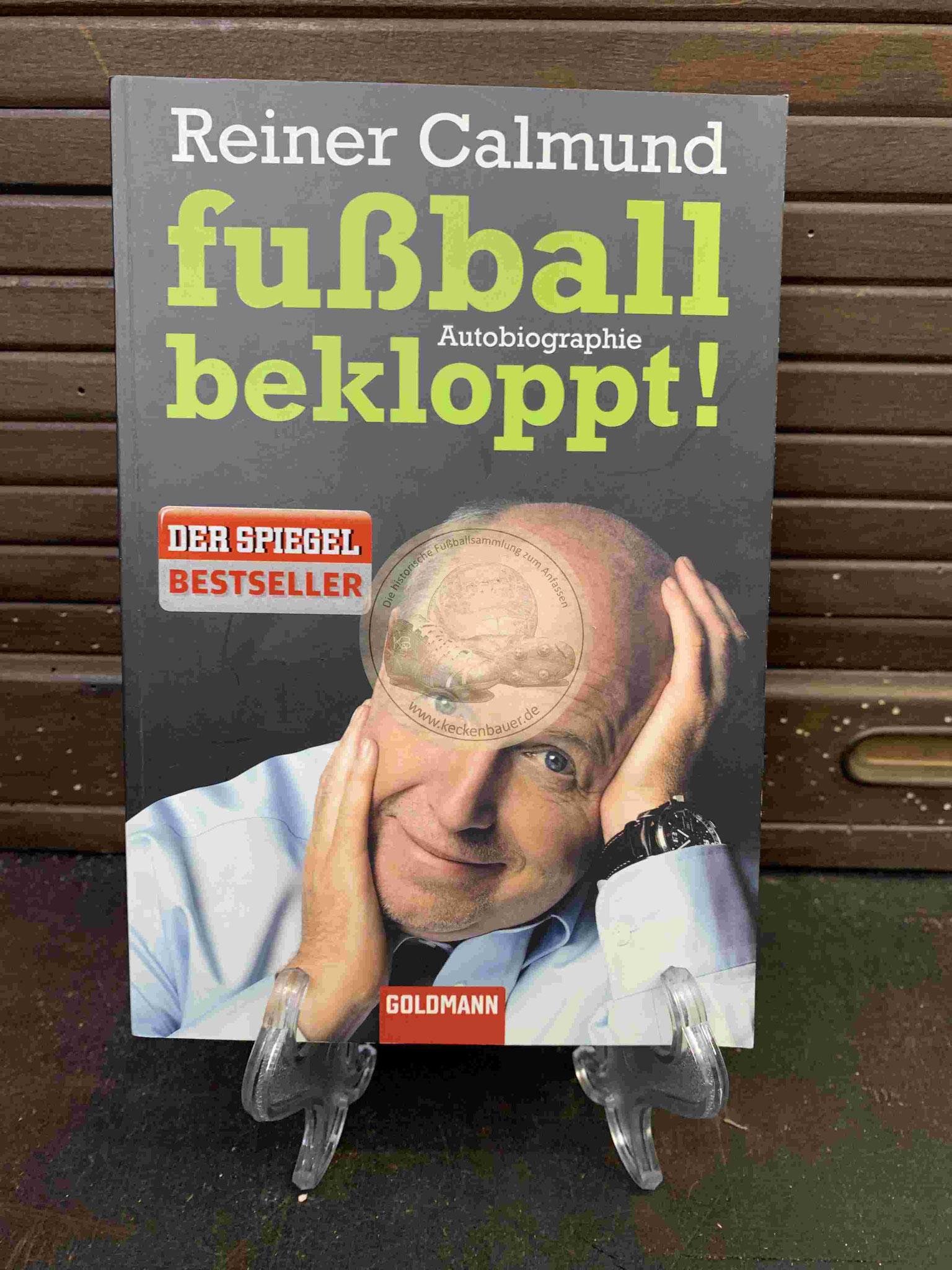 Rainer Calmund Fußball bekloppt! aus dem Jahr 2009