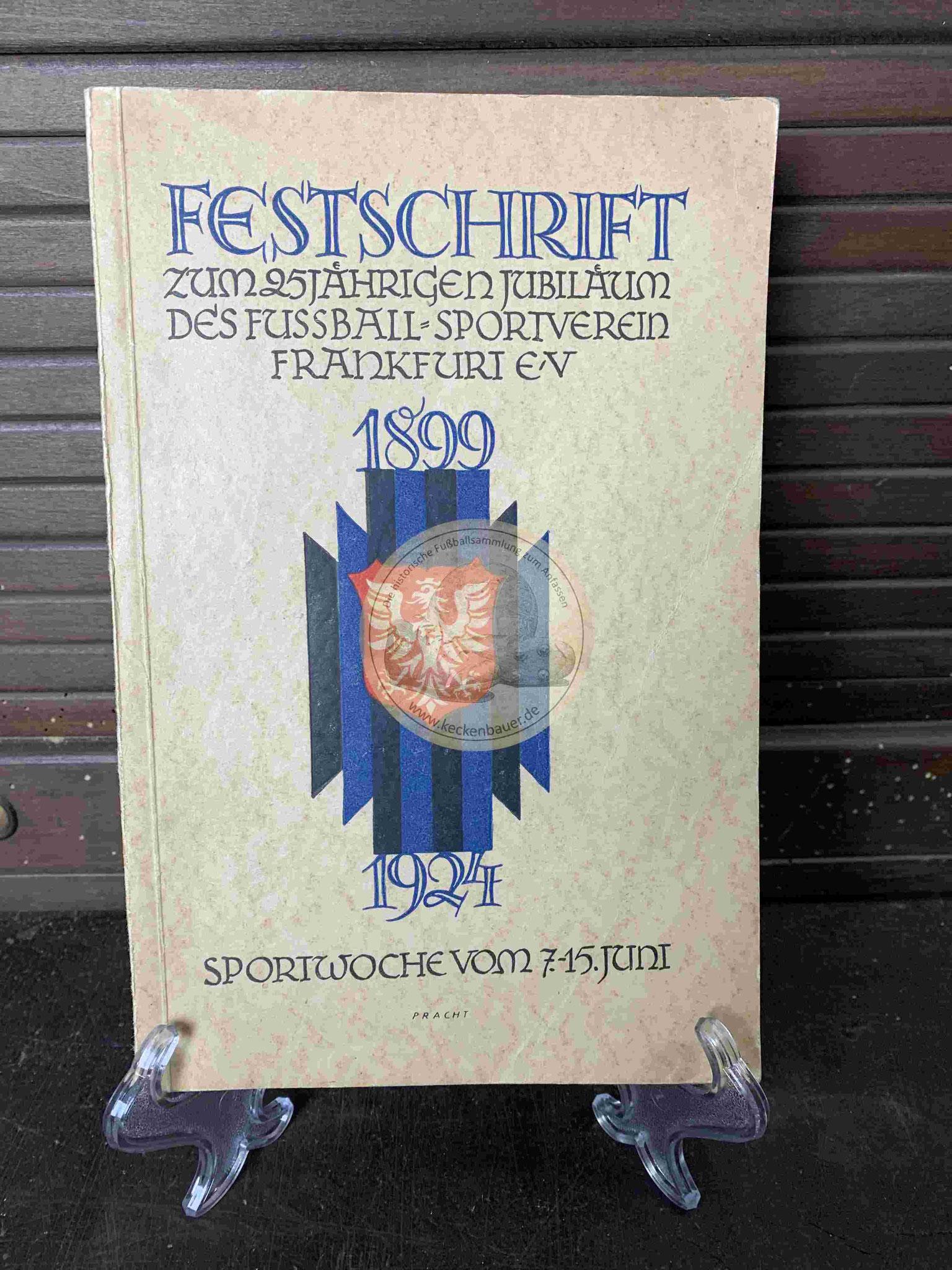 Festschrift zum 25 jährigem Jubiläum Fussball Sportverein Frankfurt e.V. aus dem Jahr 1924