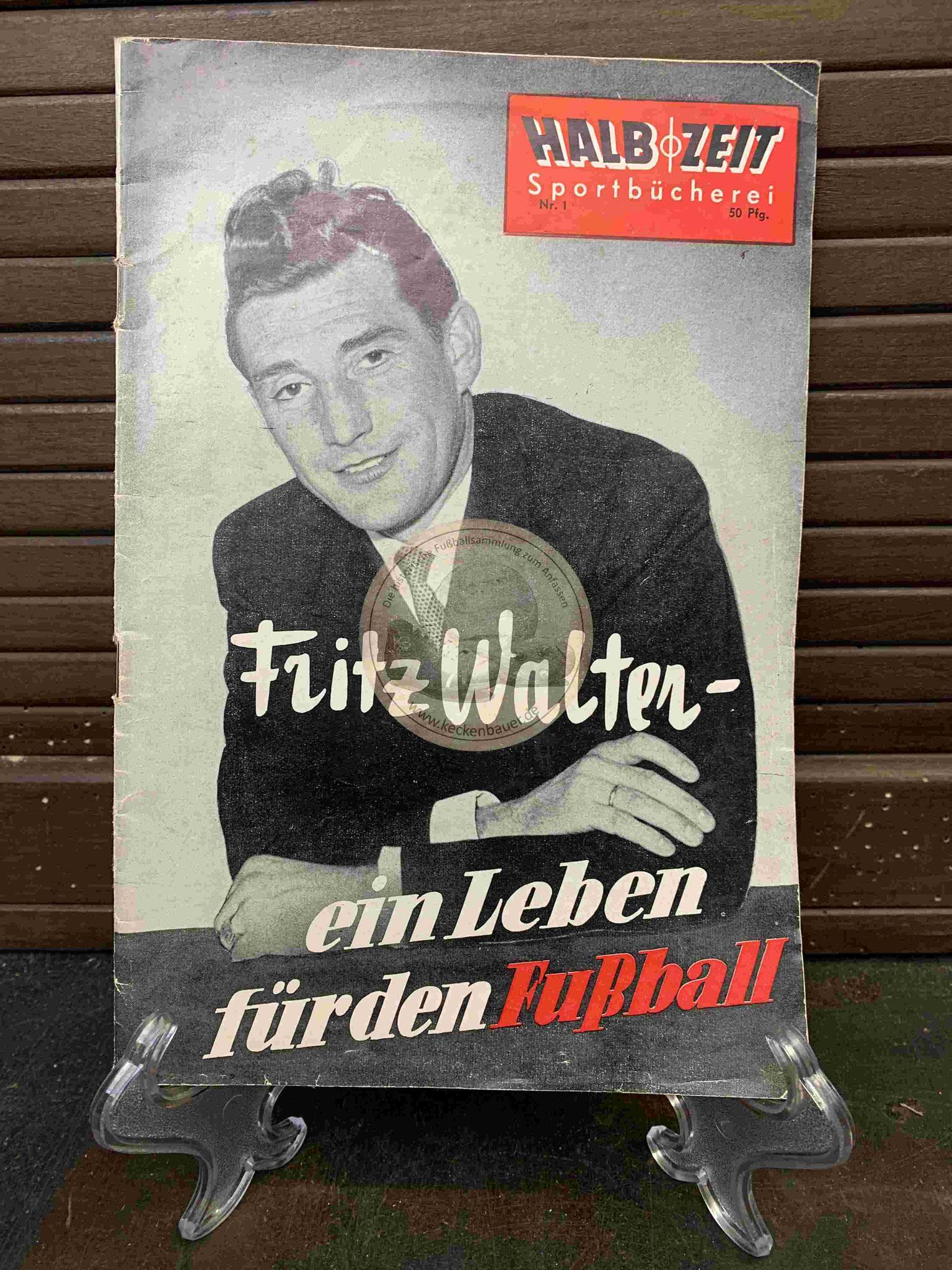 Fritz Walter Ein Leben für den Fußball aus dem Jahr 1955