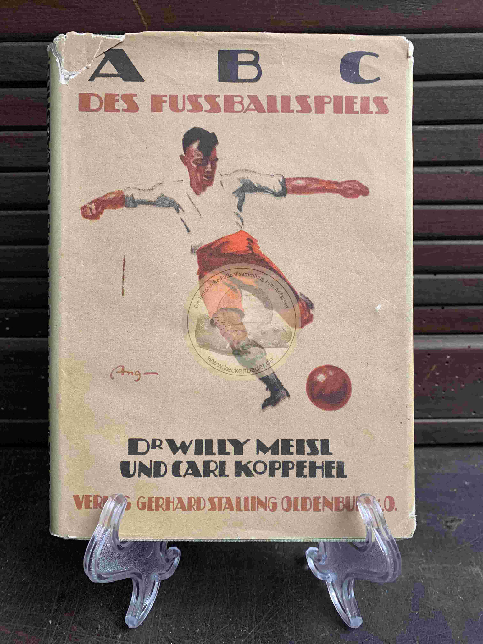 ABC des Fussballspiels von Dr. Willy Meisl und Carl Koppehel im Verlag Gerhard Stalling Oldenburg aus dem Jahr 1925