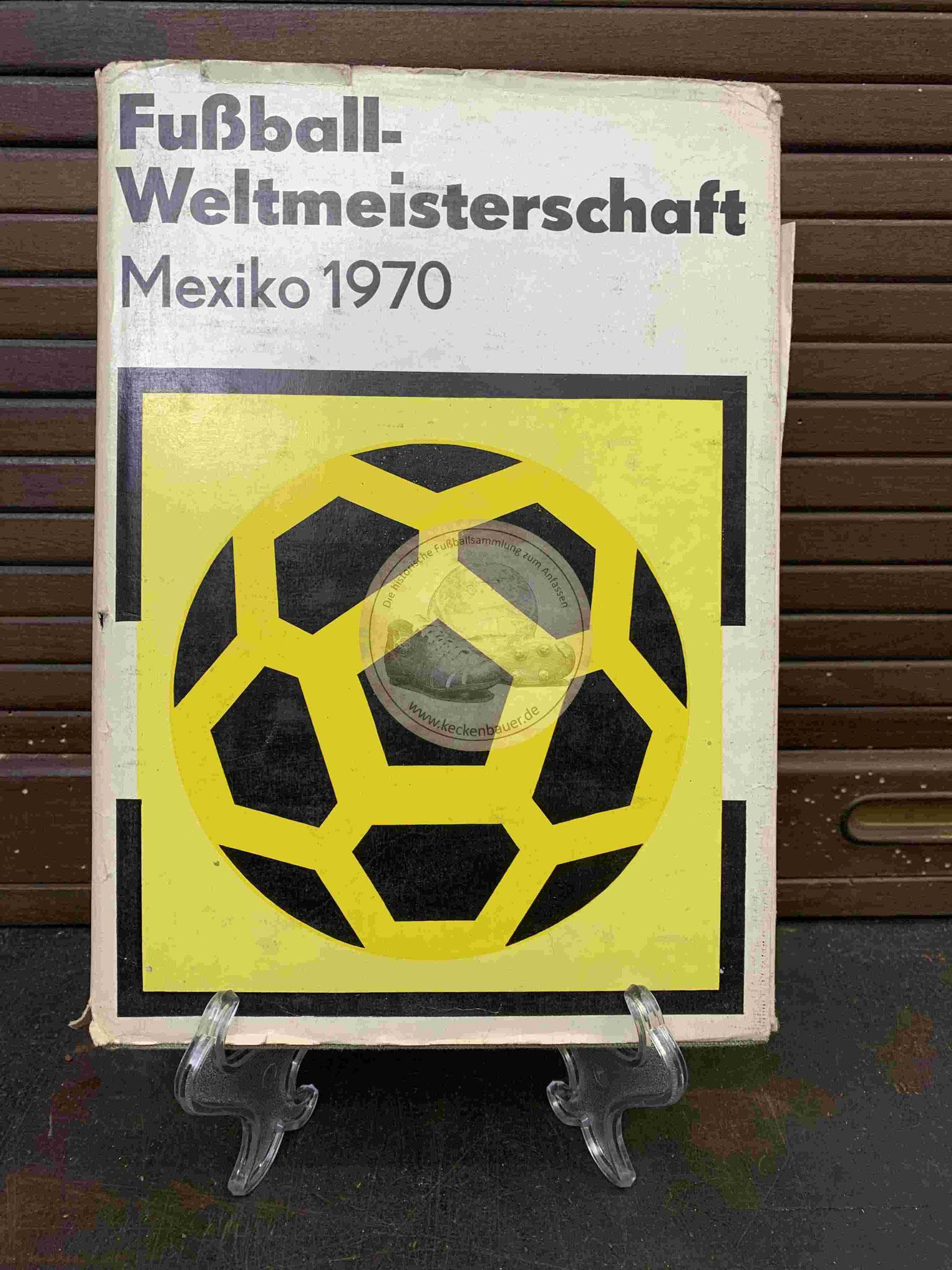 Fußball Weltmeisterschaft Mexico 1970
