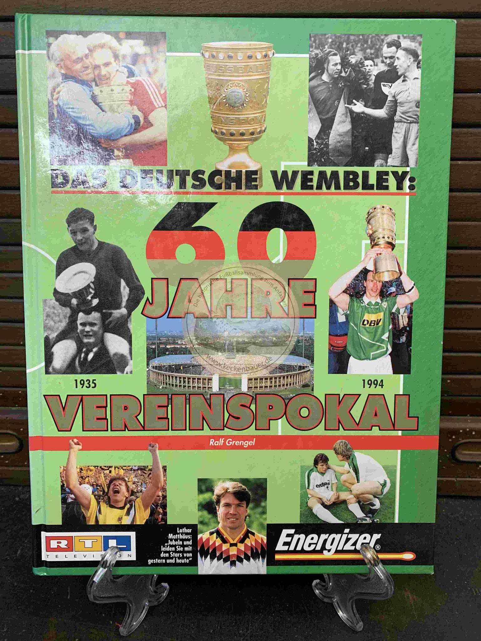 Das Deutsche Wembley 60 Jahre Vereinspokal  aus dem Jahr 1994