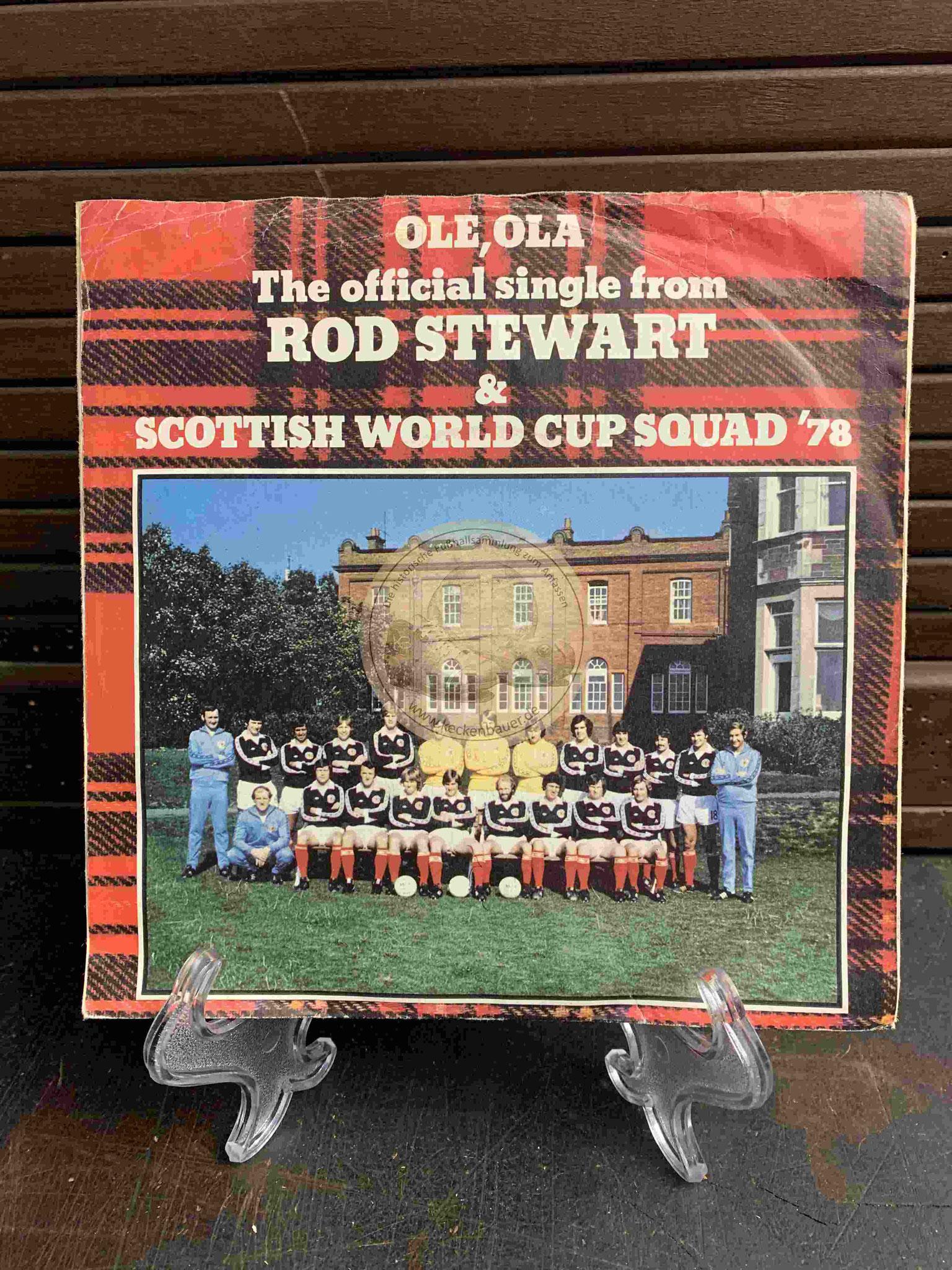 1978 Rod Stewart und die Schottische Auswahl 1978 Ole,Ola WM78