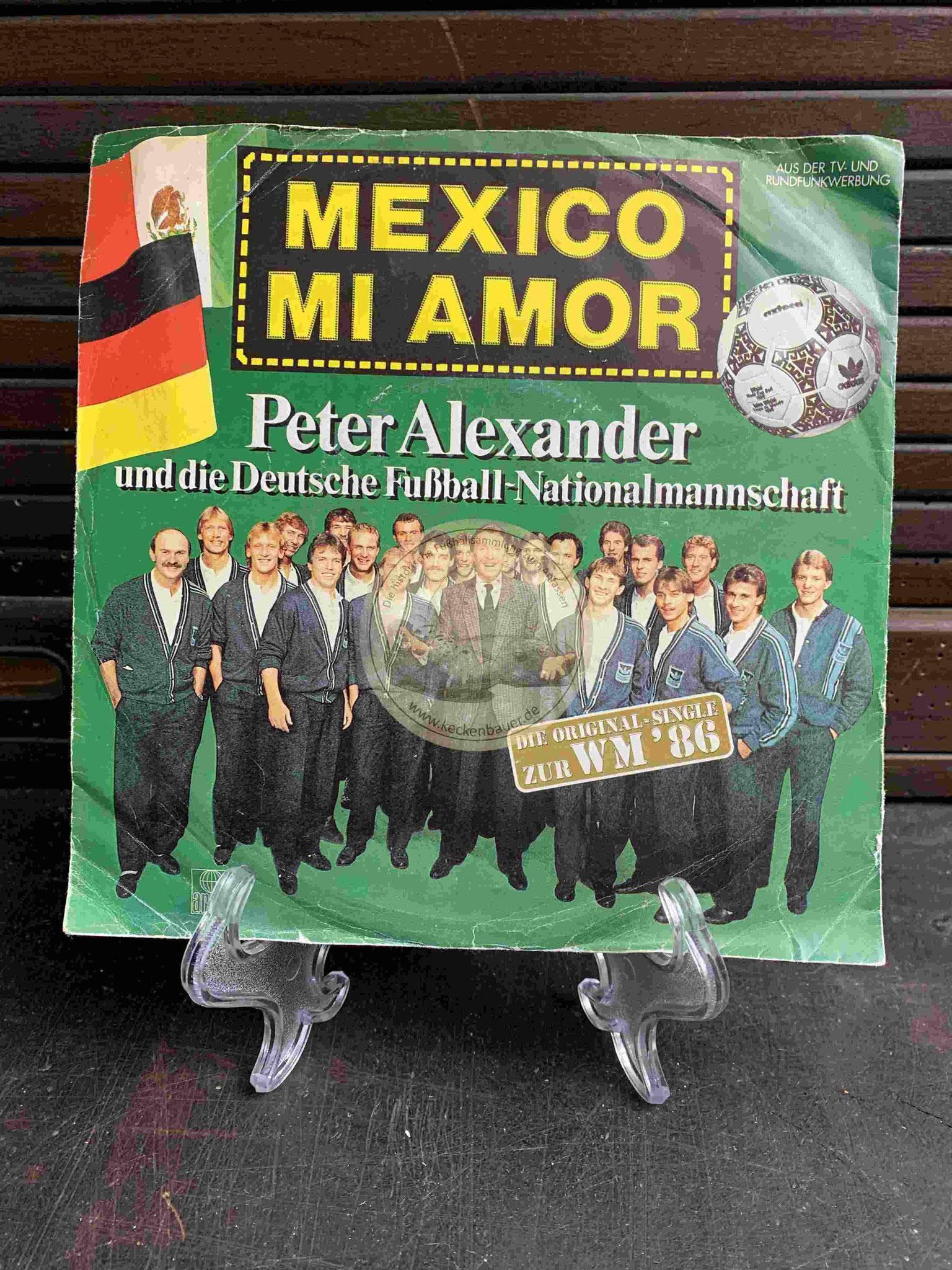 1986 Mexico Mi Amor Peter Alexander und die Deutsche Fußball-Nationalmannschaft