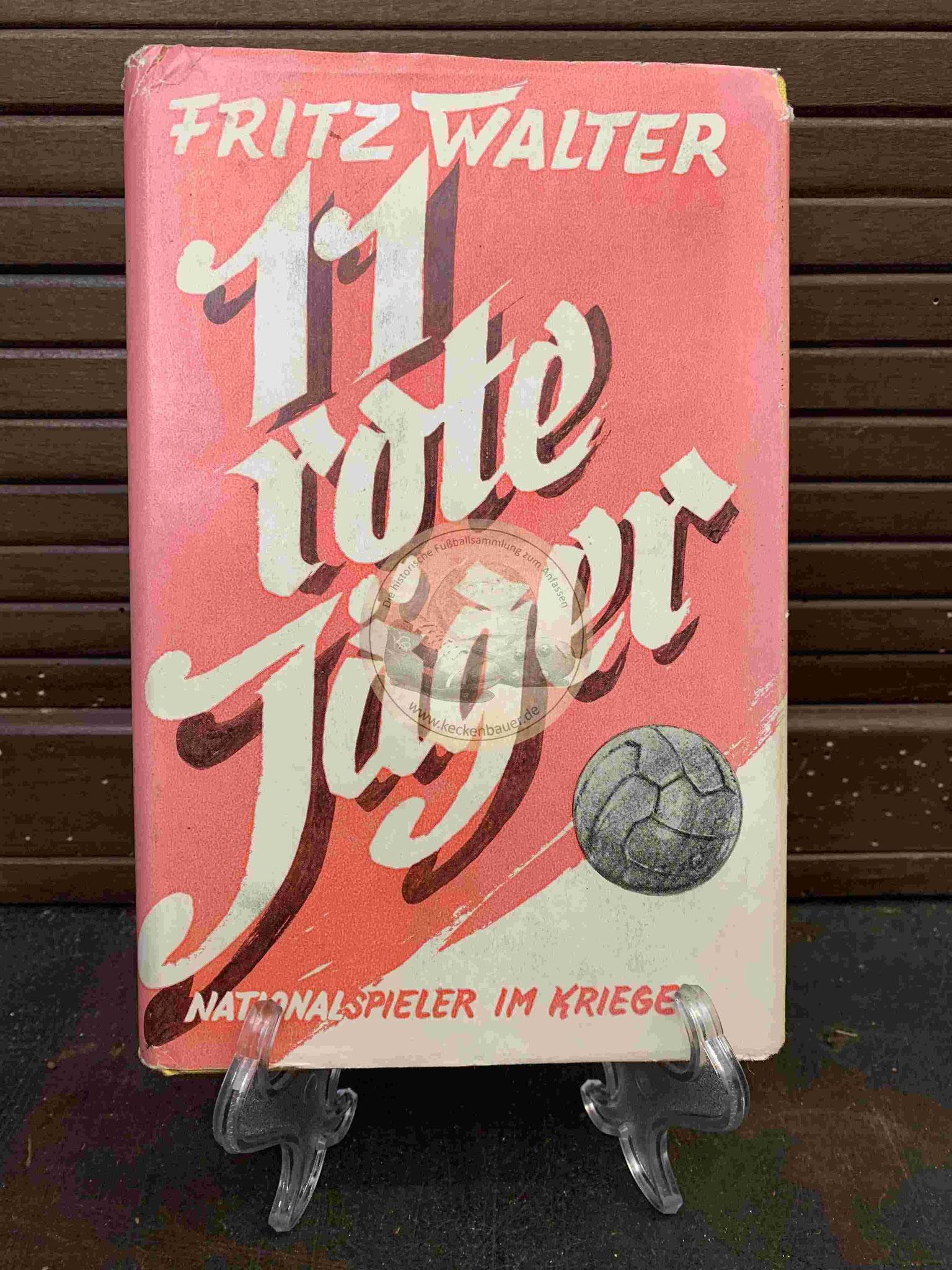Fritz Walter 11 rote Jäger Nationalspieler im Krieg aus dem Jahr 1959
