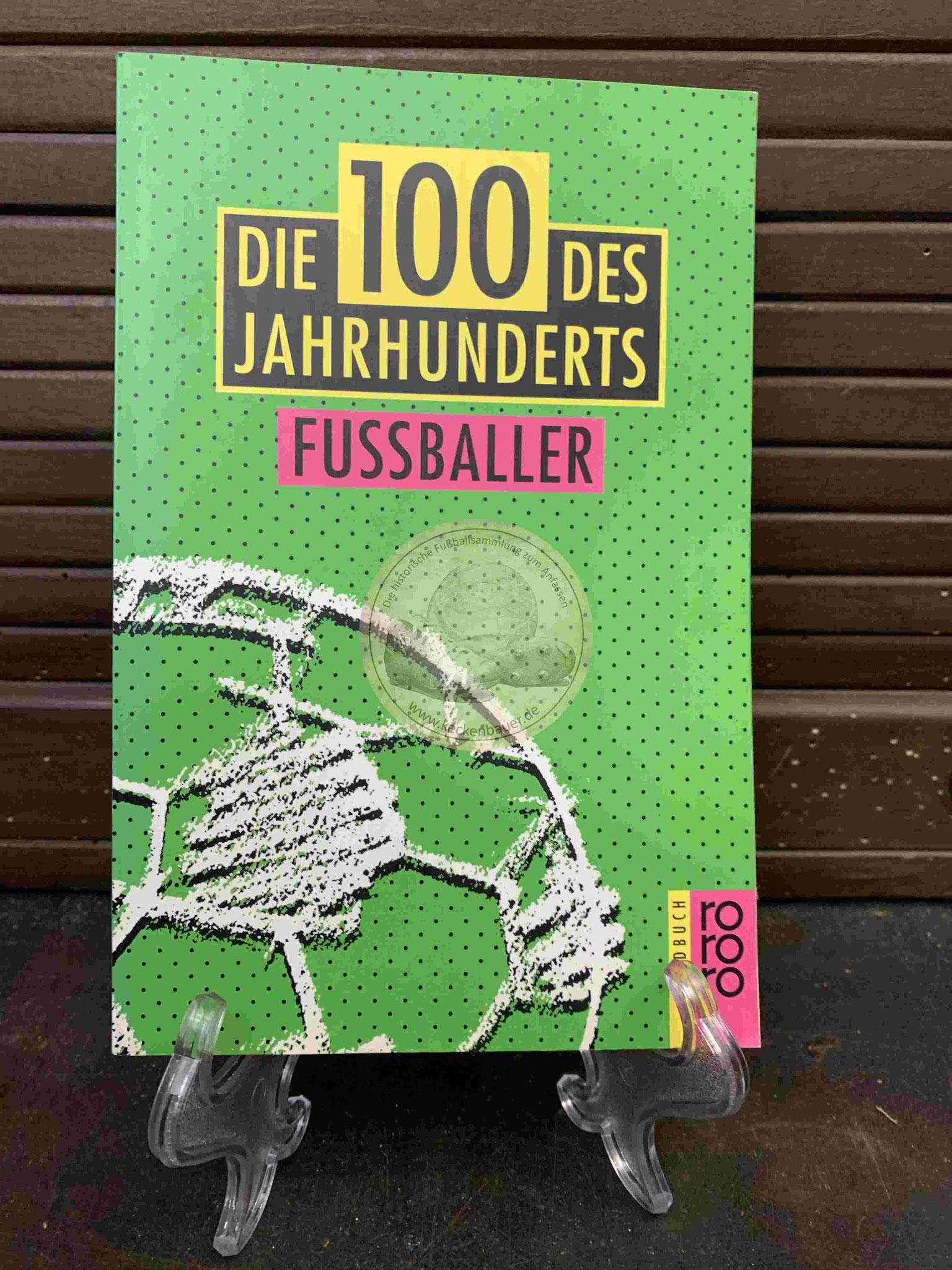 """Die 100 des Jahrhundert """"Fussballer"""" aus dem Jahr 1996"""
