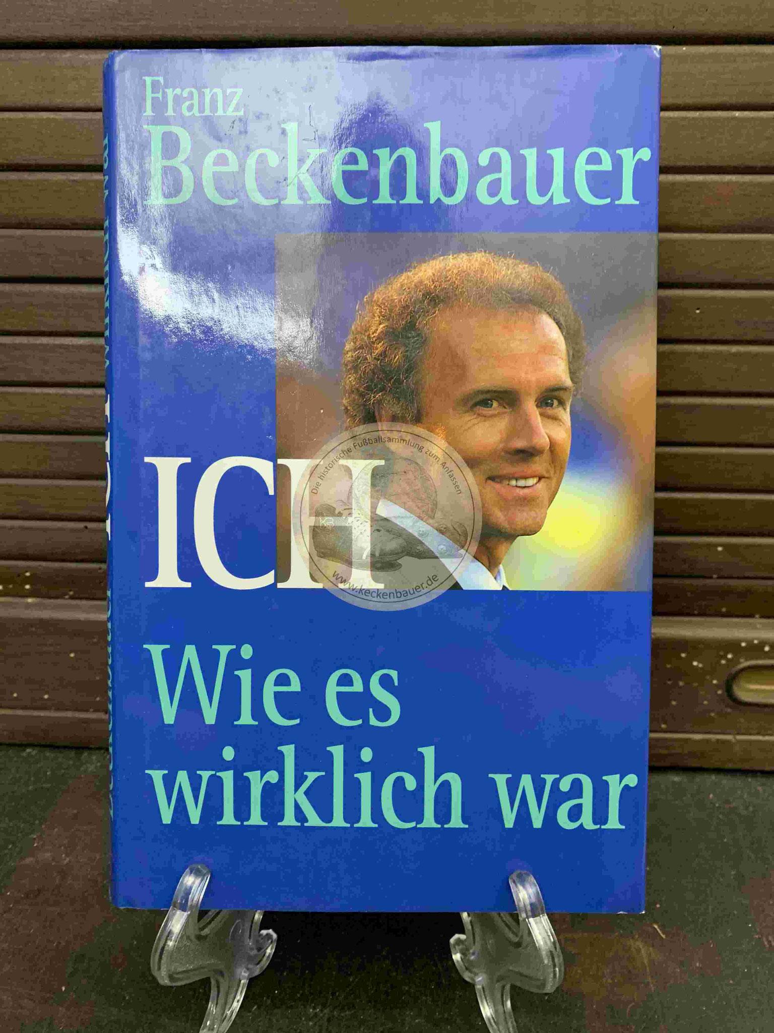 Franz Beckenbauer Ich wie es wirklich war aus dem Jahr 1992