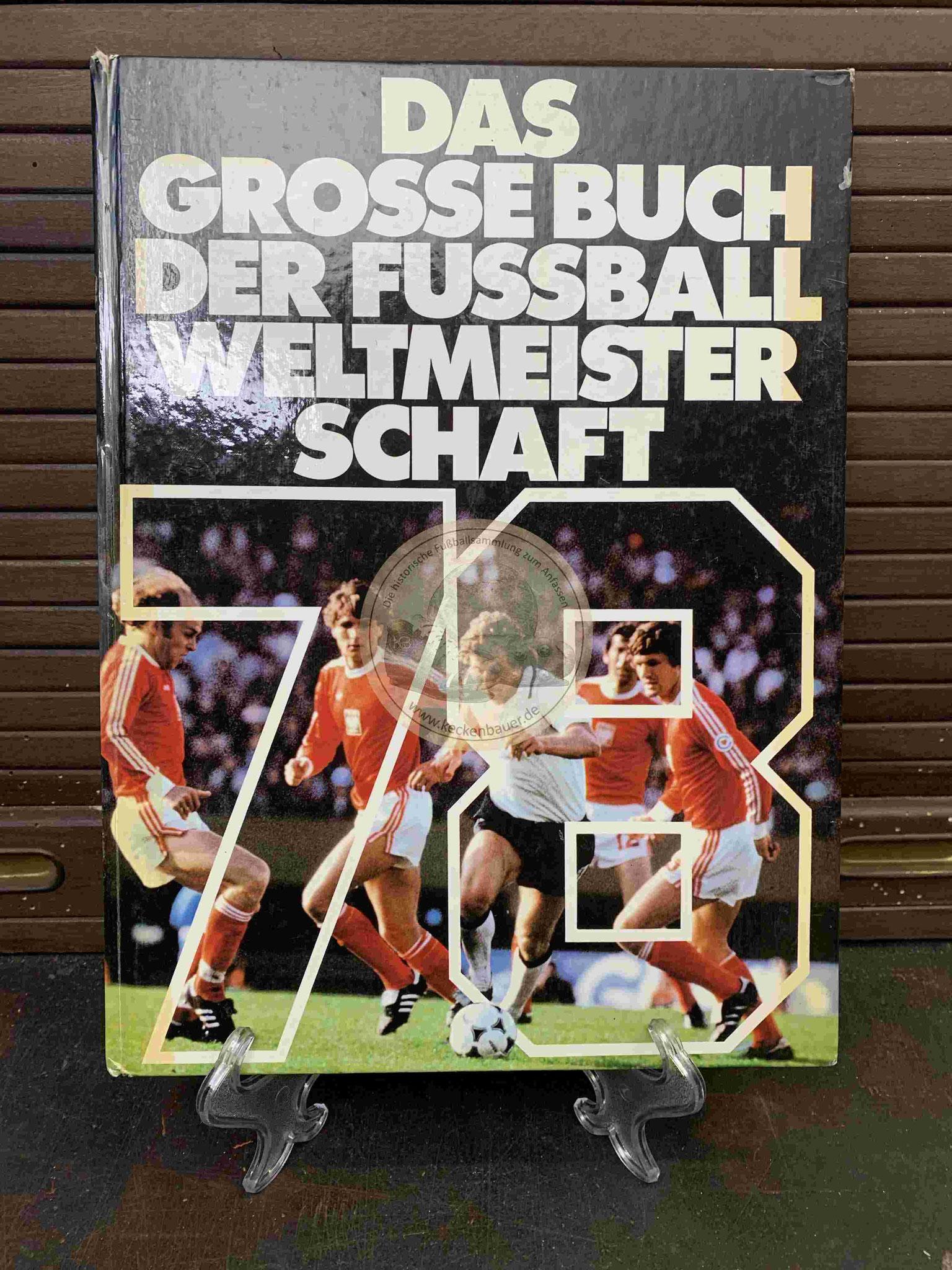 Das Grosse Buch der Fußball Weltmeisterschaft 1978