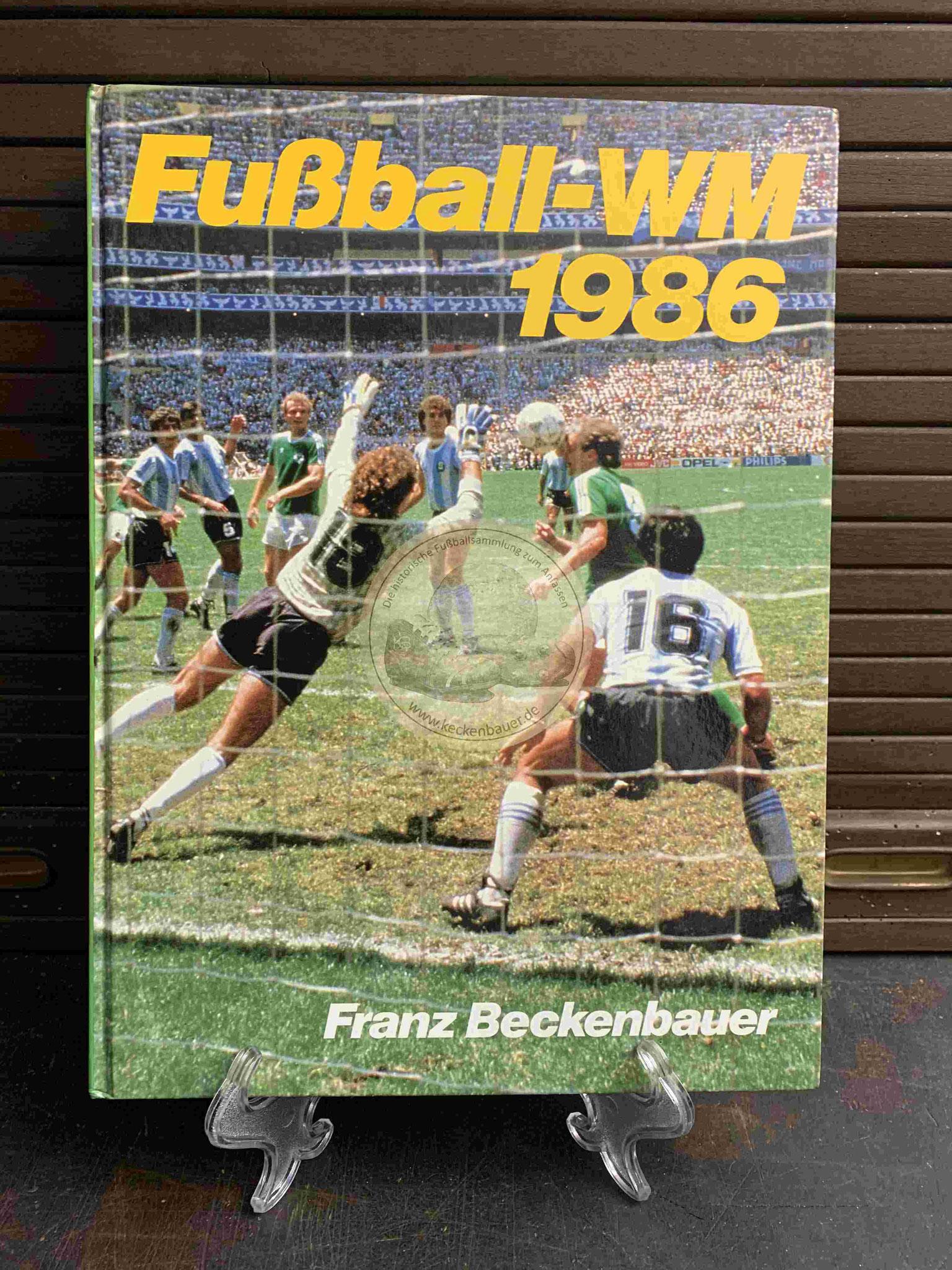 Franz Beckenbauer Fußball-WM 1986