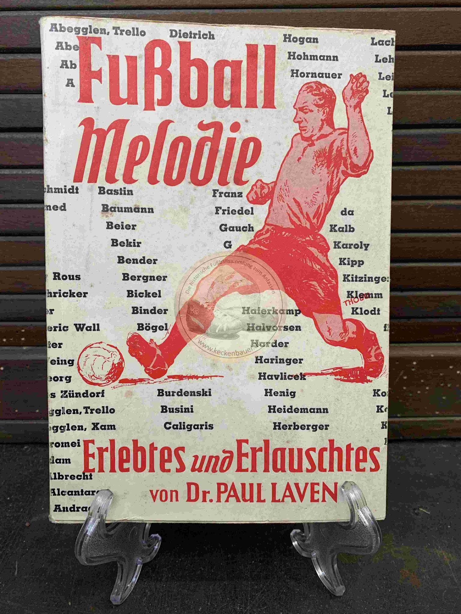 Fußball Melodie Erlebtes und Erlauschtes von Dr. Paul Laven aus dem Jahr 1953