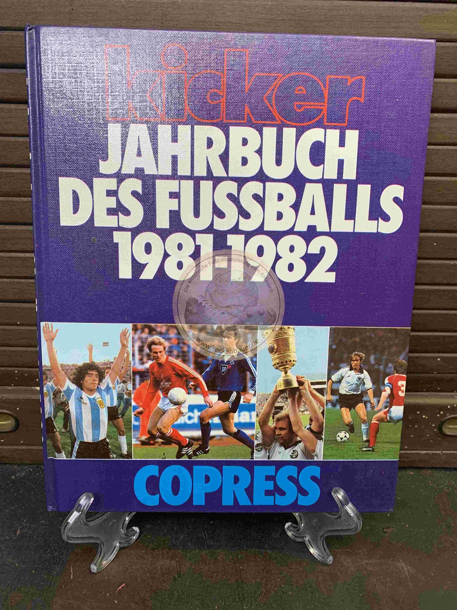 Kicker Jahrbuch des Fußballs 1981/1982 vom Copress Verlag.