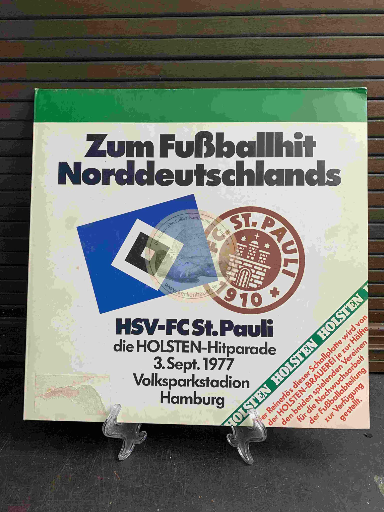 1977 Zum Fußballhit Norddeutschlands HSV -FC St. Pauli die Holstein Hitparade