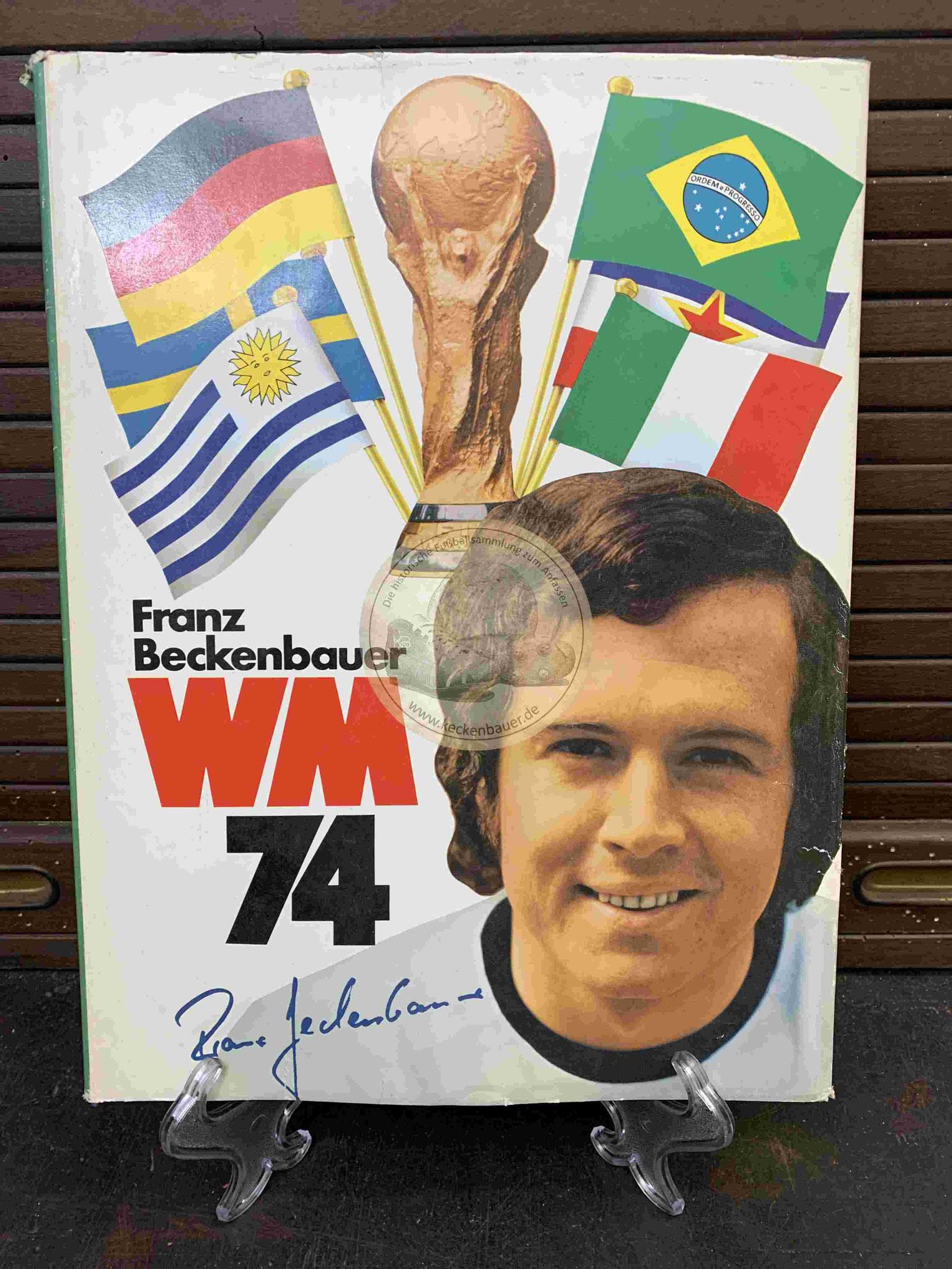 Franz Beckenbauer WM 74