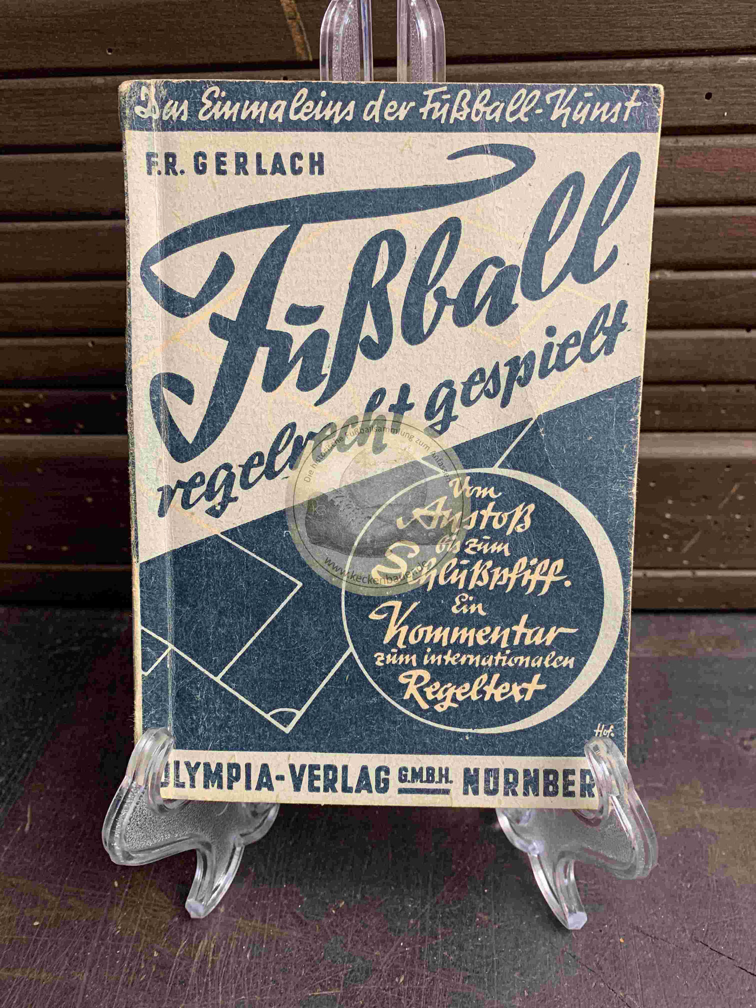 Fußball regelgerecht gespielt vom Olympia Verlag Nürnberg aus dem Jahr 1948