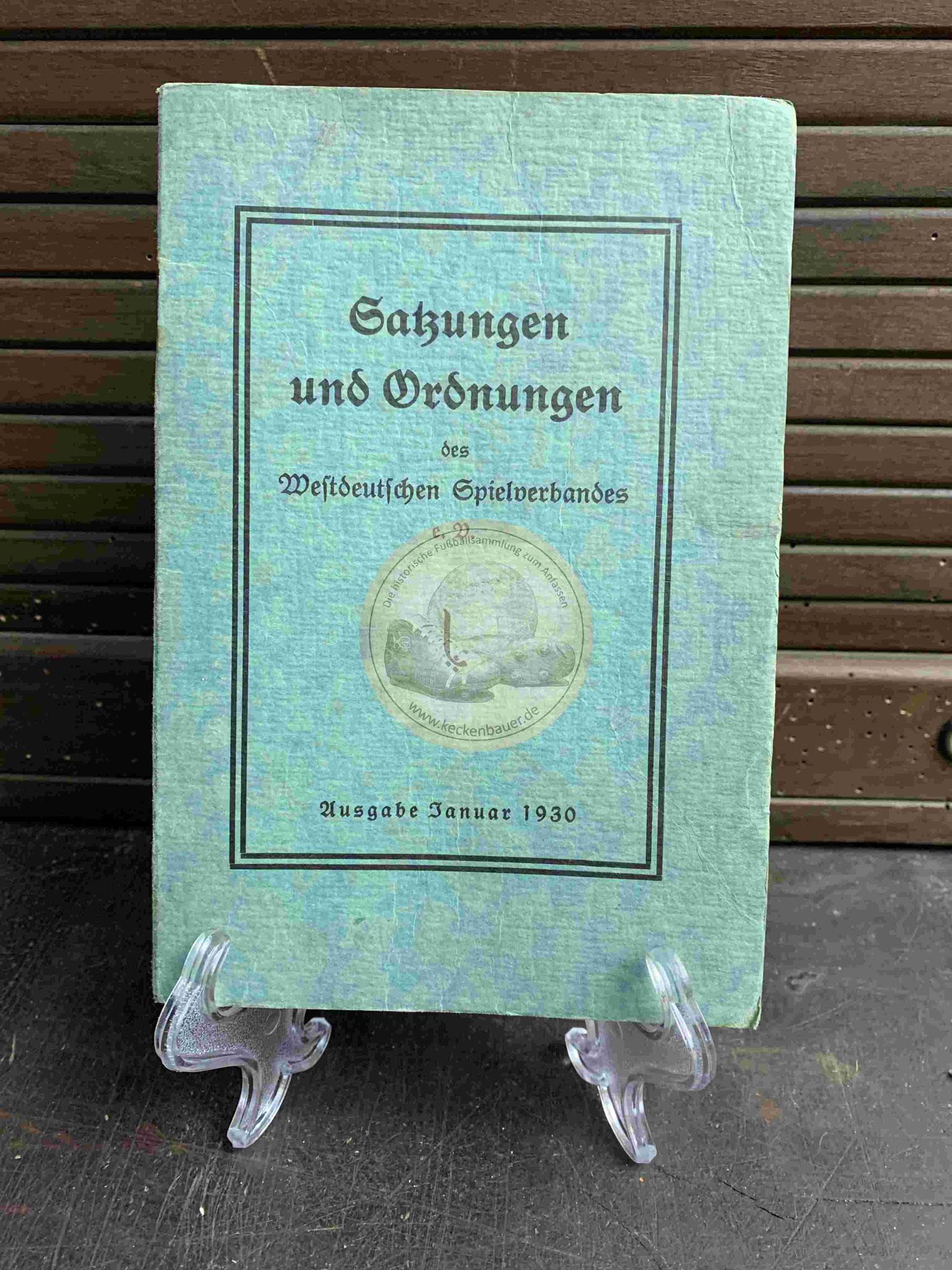 Satzungen und Ordnungen des Westdeutschen Spielverbandes e.V. aus dem Jahr 1930