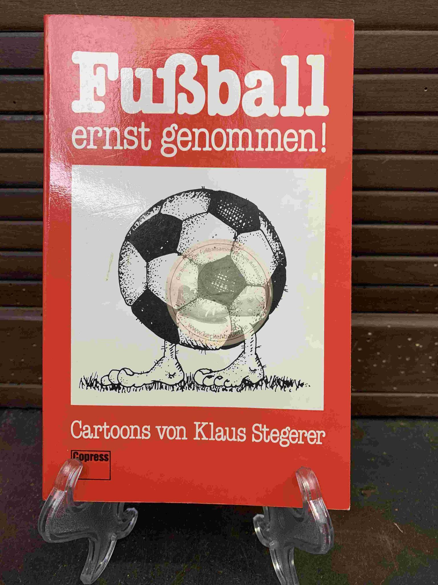 Fußball ernst genommen Cartoons von Klaus Steterer aus dem Jahr 1981